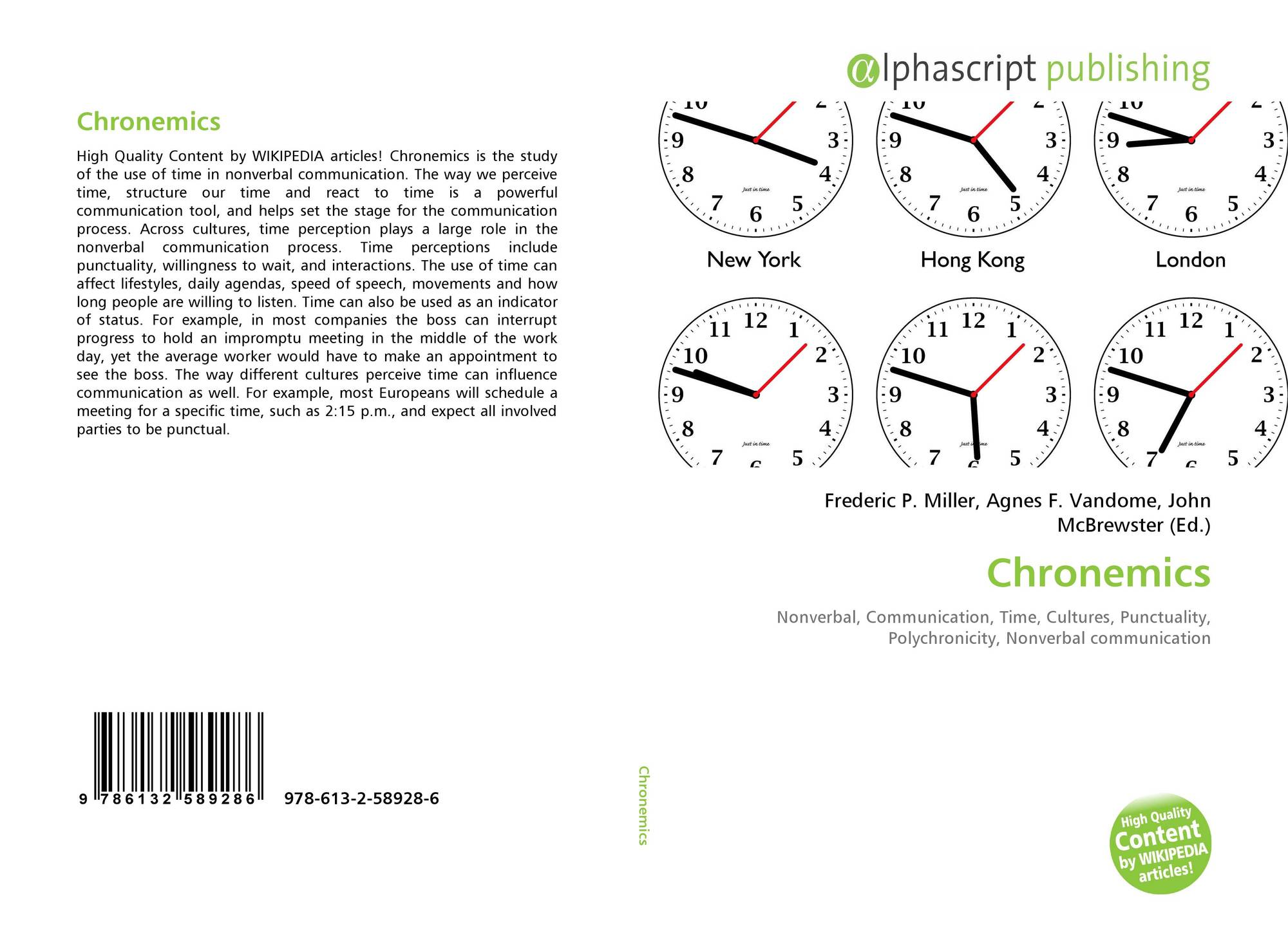 Chronemics 978 613 2 58928 6 6132589287 9786132589286 Time perceptions include punctuality, willingness to wait, interactions, daily agenda planning, speed of speech, movements. chronemics 978 613 2 58928 6