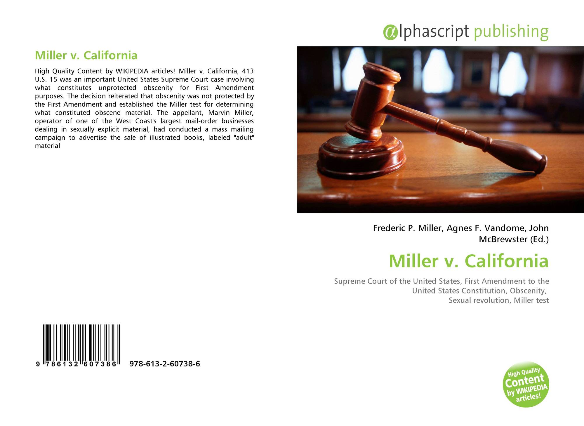 miller v california Suppose you are the mayor of a small town in florida where a number of adult bookstores have opened for business in the past year many of your voters want.