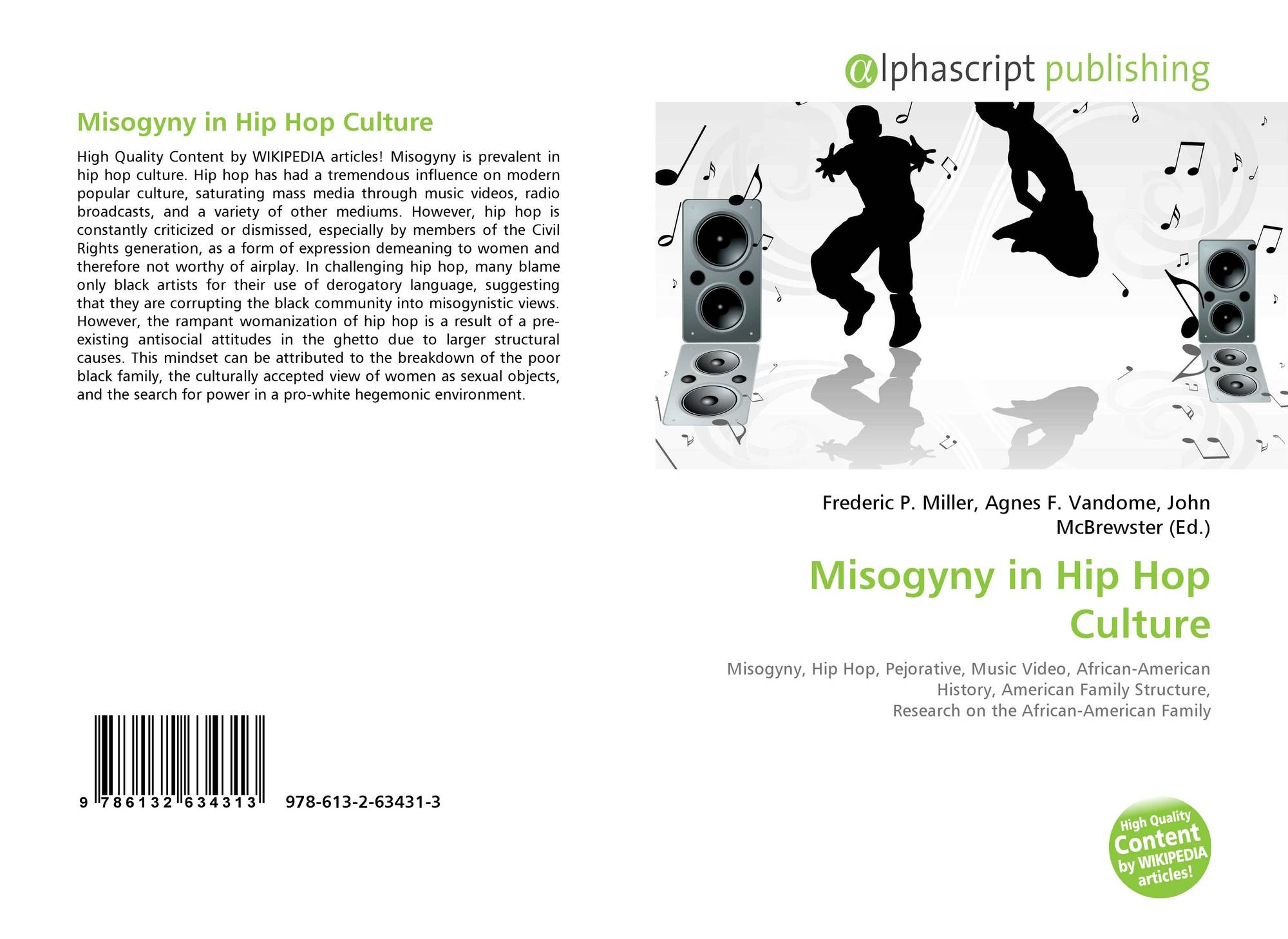 misogyny hip hop artists How can we stop a feminist from bagging out hip hop netflix has released a hip hop documentary series where hip hop artists the state of misogyny in hip hop.