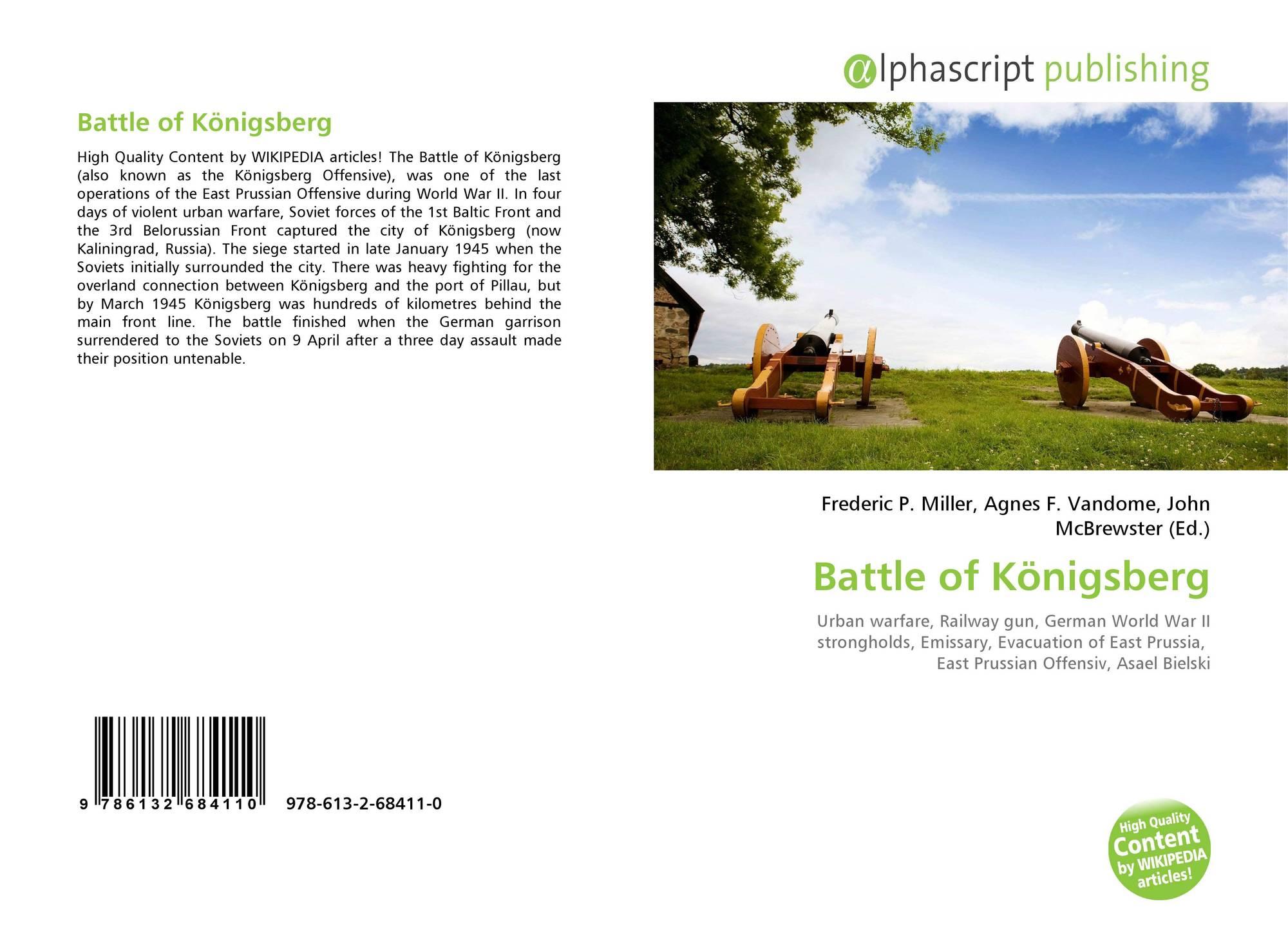 Battle of Königsberg, 978-613-2-68411-0, 6132684115 ,9786132684110