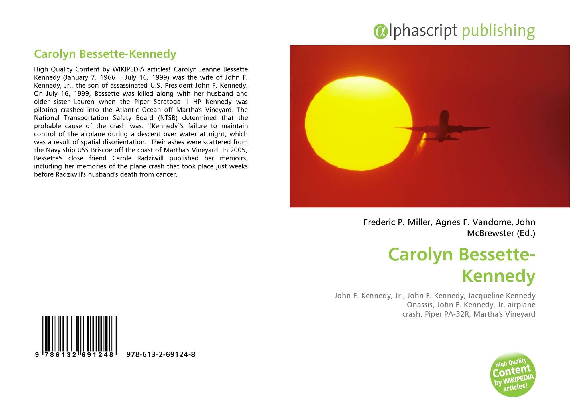 Carolyn Bessette-Kennedy, 978-613-2-69124-8, 6132691243