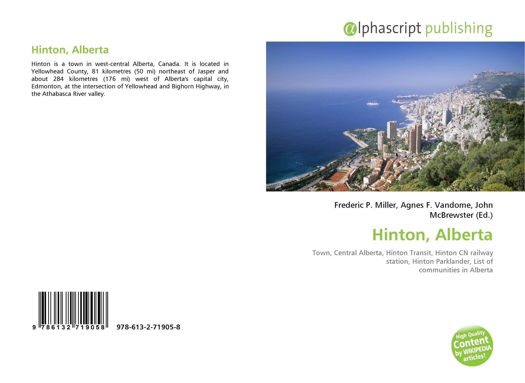 Hinton, Alberta, 978-613-2-71905-8, 6132719059 ,9786132719058
