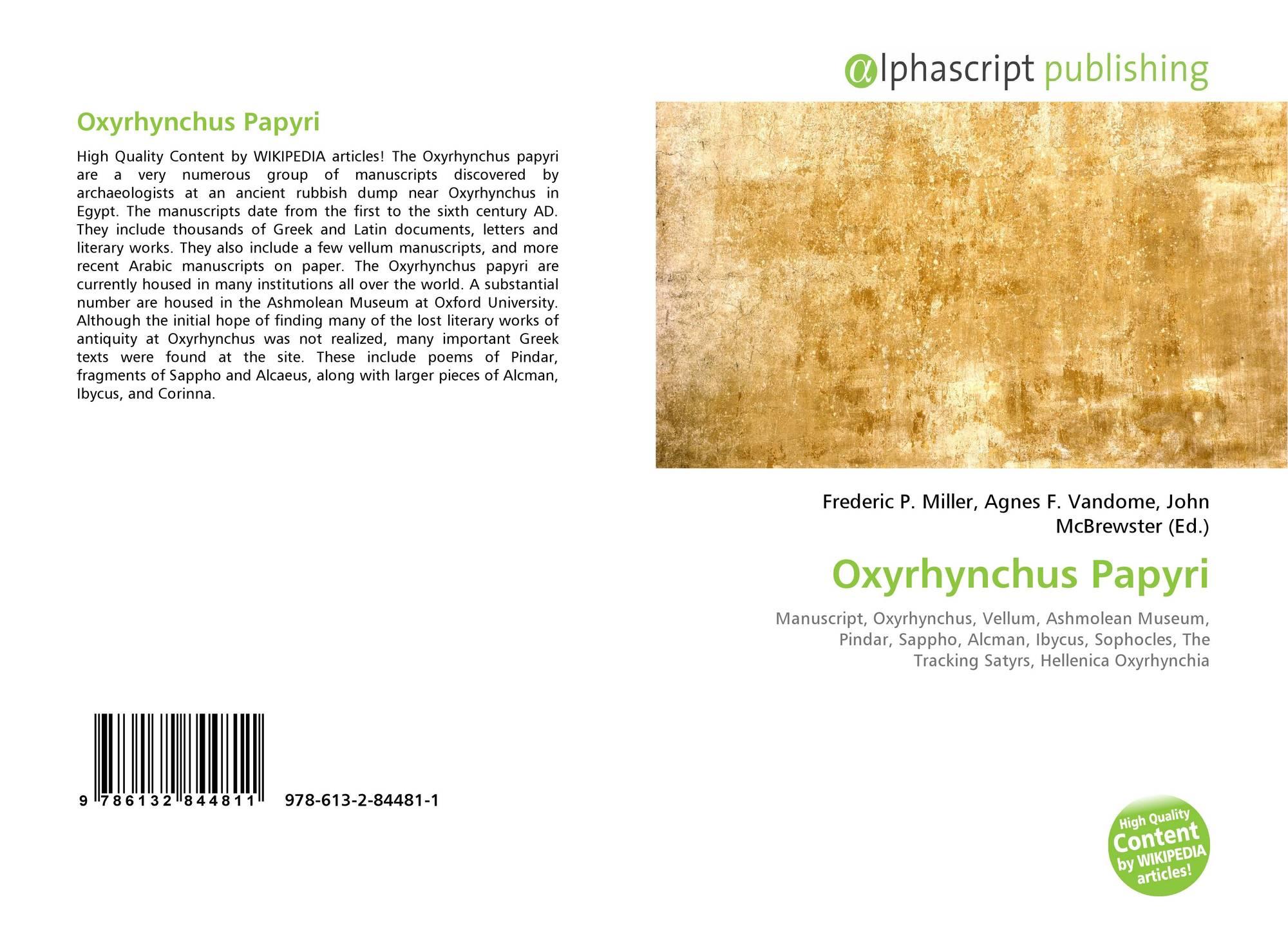 Oxyrhynchus Papyri, 978-613-2-84481-1, 6132844813 ,9786132844811