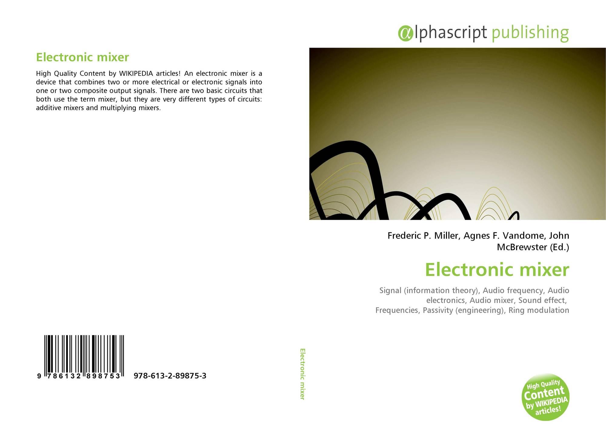 Electronic mixer, 978-613-2-89875-3, 6132898751 ,9786132898753