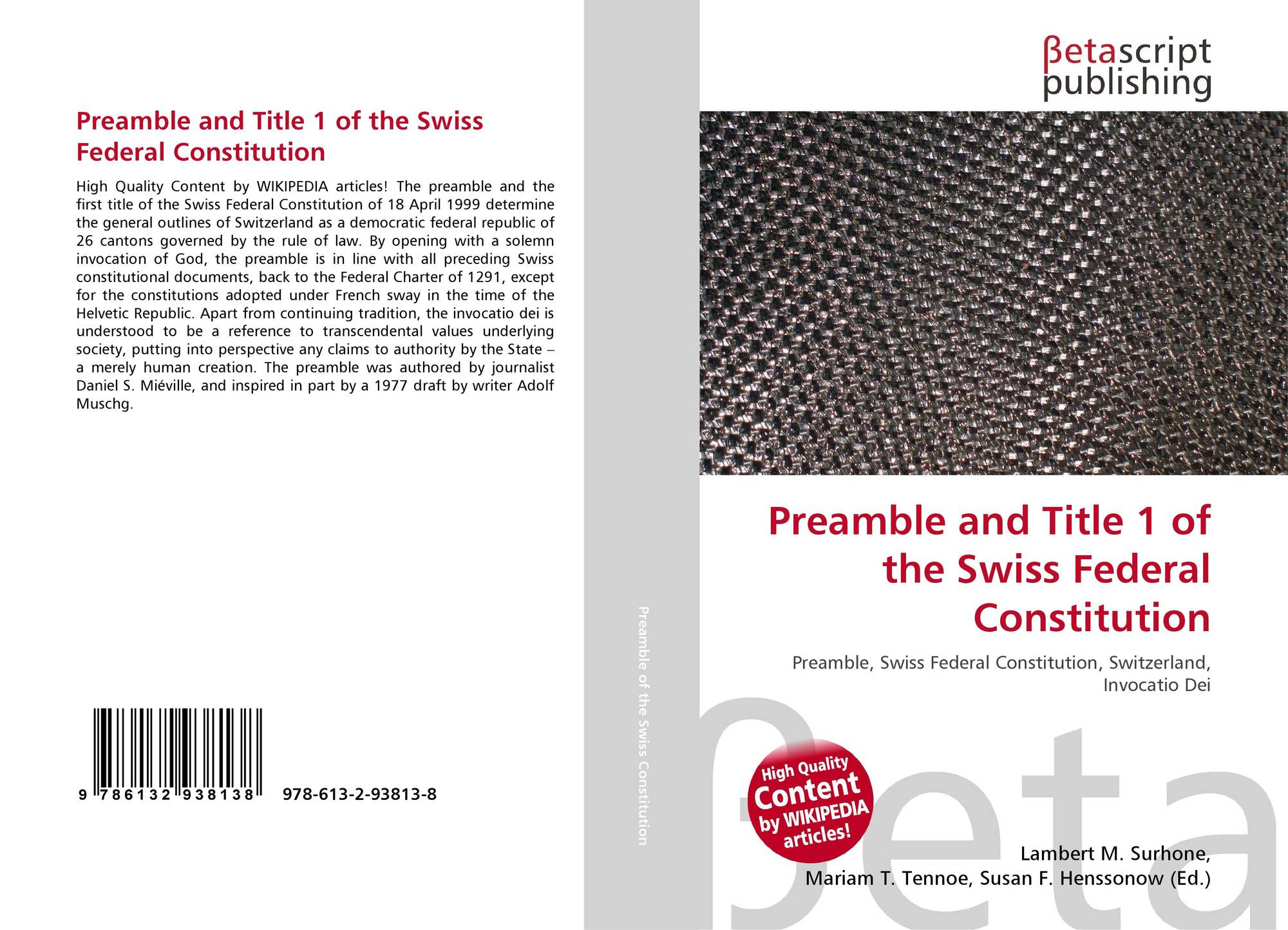 an analysis of the switzerlands constitution A constitution of 1848, subsequently modified in 1874 switzerland's sovereignty and neutrality have long been honored by the major european powers.