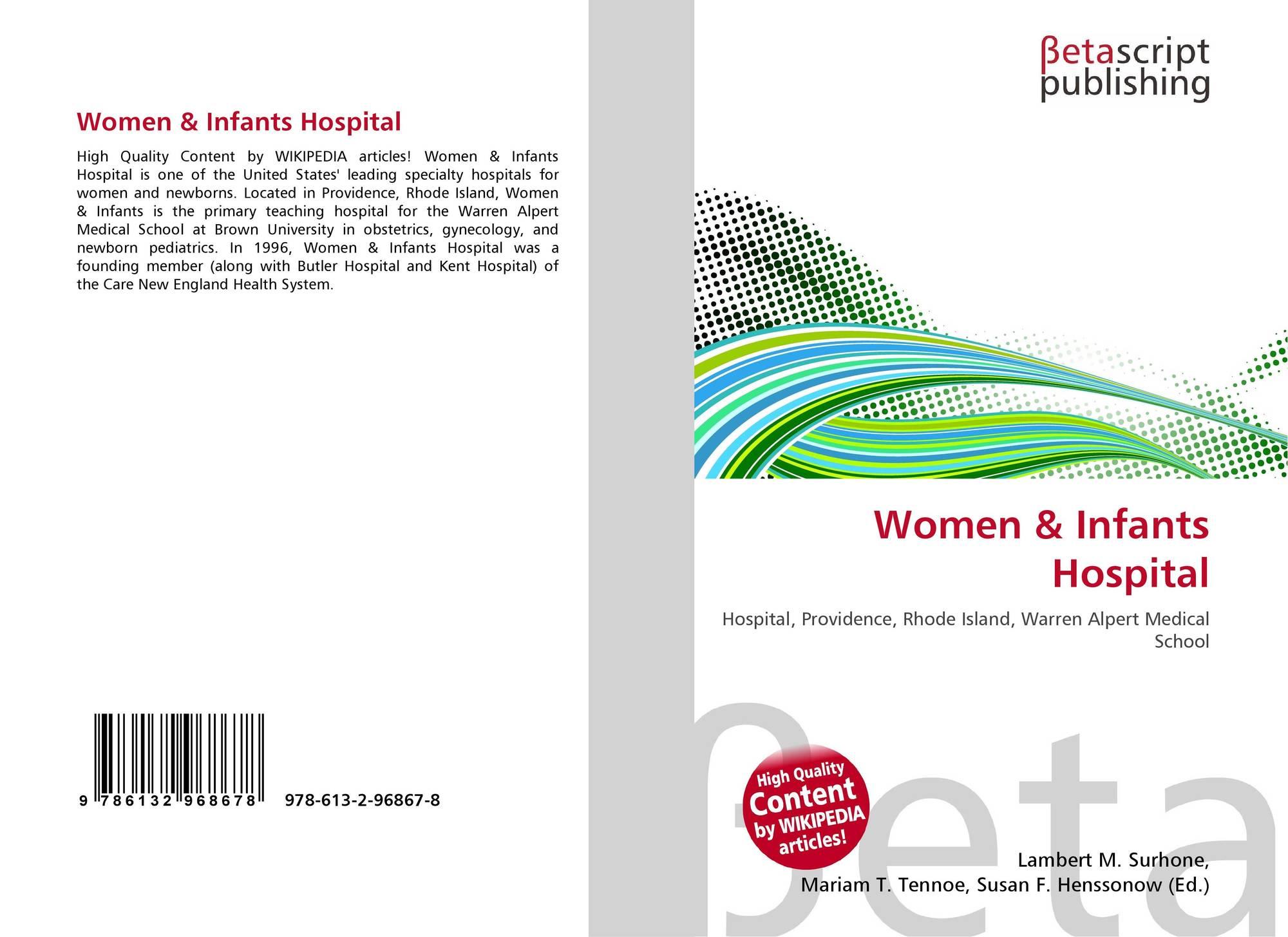 Women & Infants Hospital, 978-613-2-96867-8, 6132968679