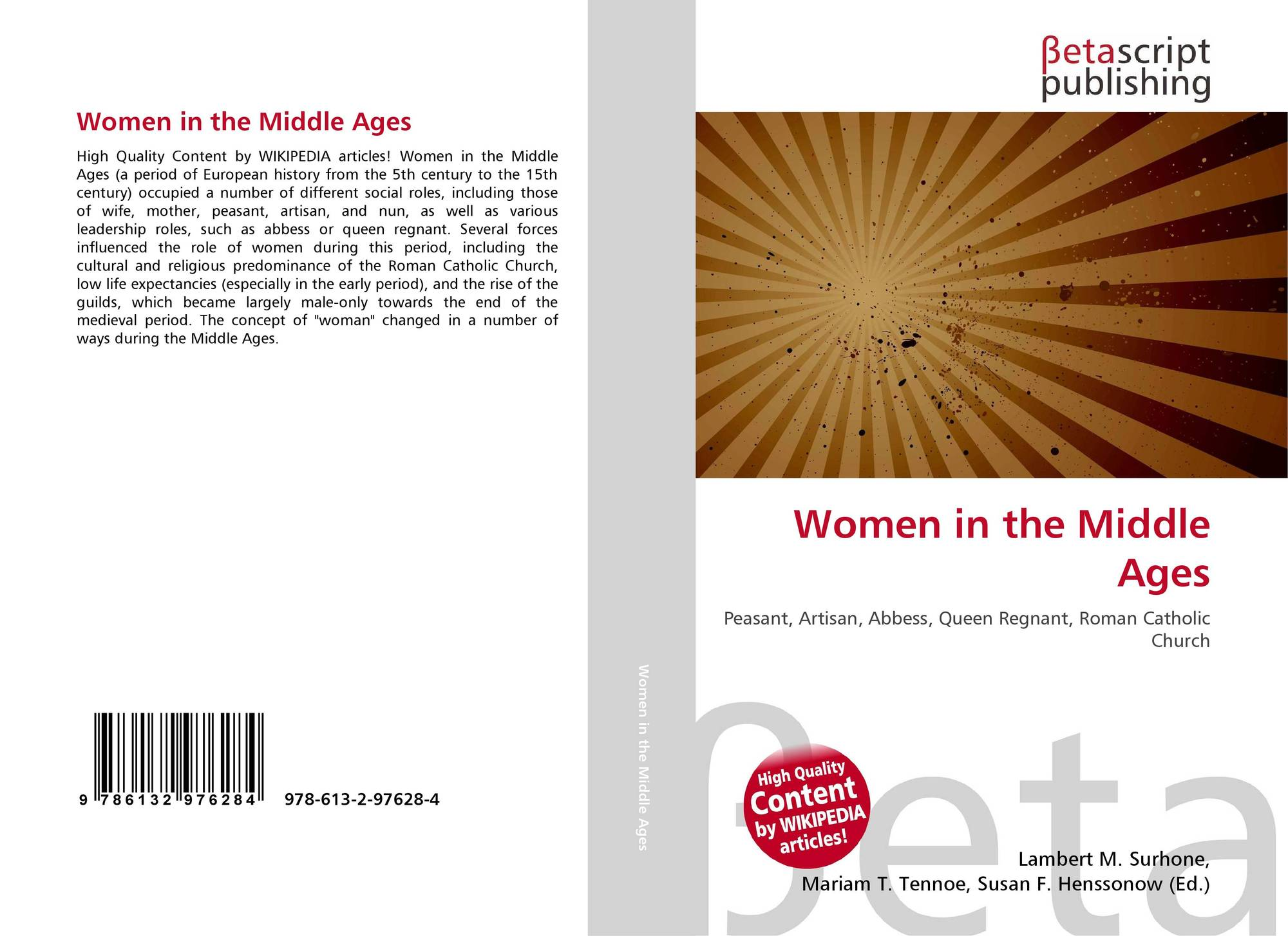 different roles of women in the middle ages essay Free essay on comparing and contrasting medieval and modern society available totally western world and the middle ages is a different role.
