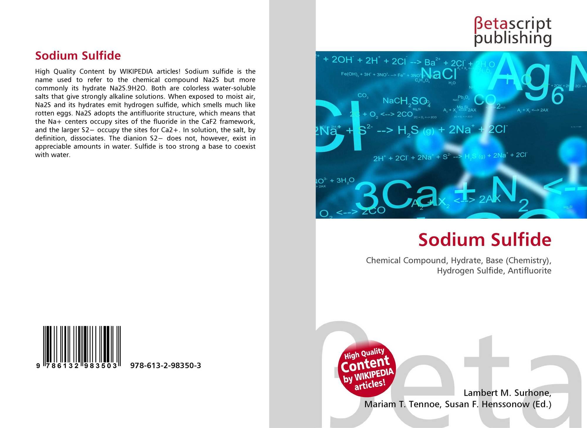 Sodium Sulfide, 978-613-2-98350-3, 6132983503 ,9786132983503