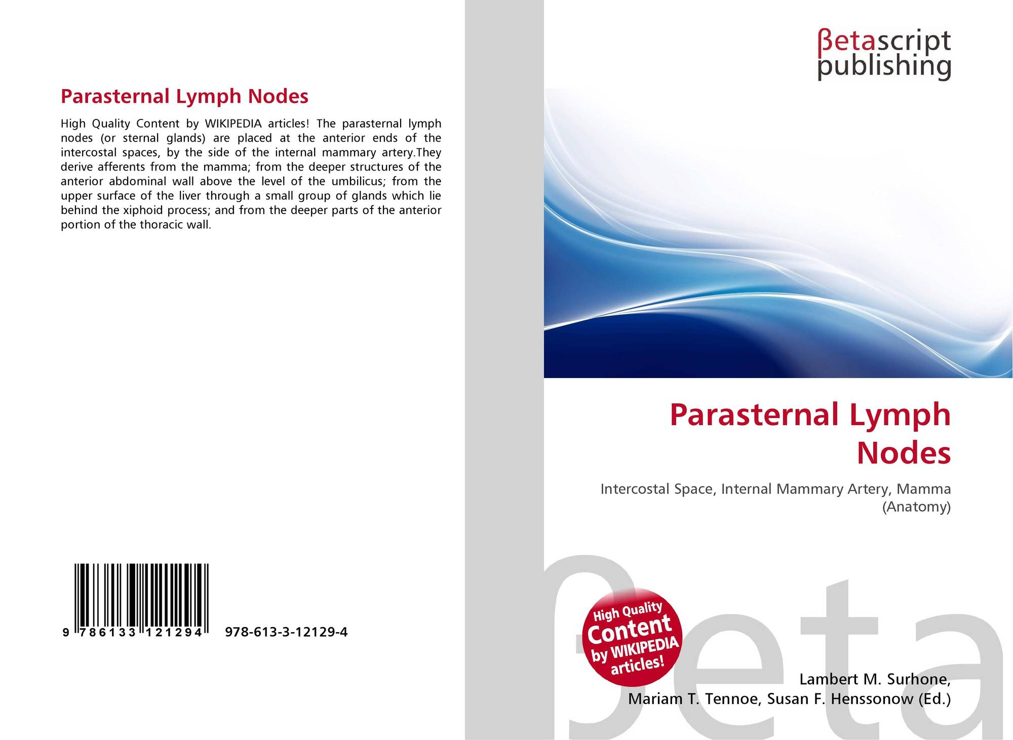 Parasternal Lymph Nodes, 978-613-3-12129-4, 6133121297 ,9786133121294
