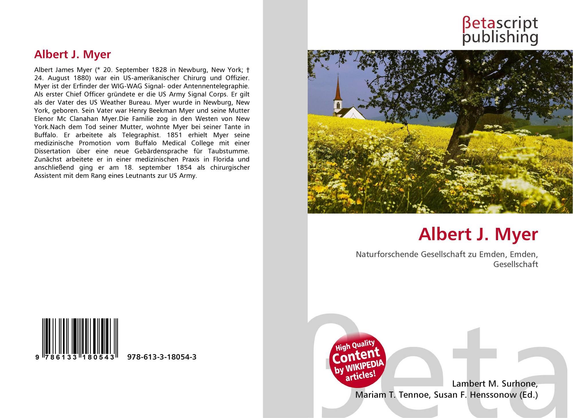 Biography albert j myer