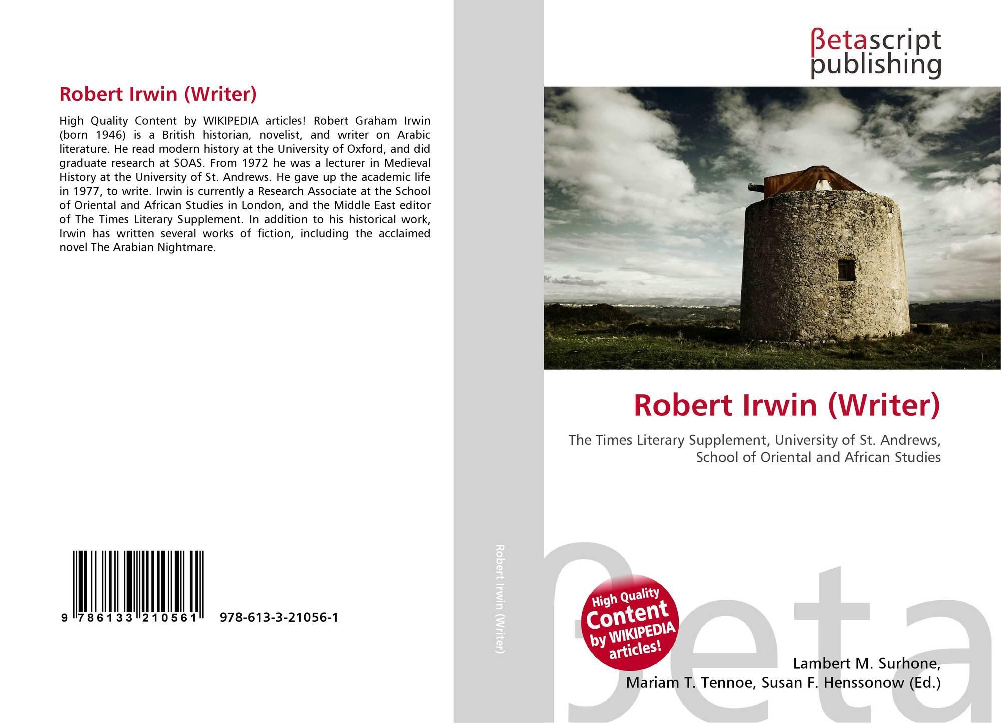 Robert Irwin (Writer), 978-613-3-21056-1, 6133210567