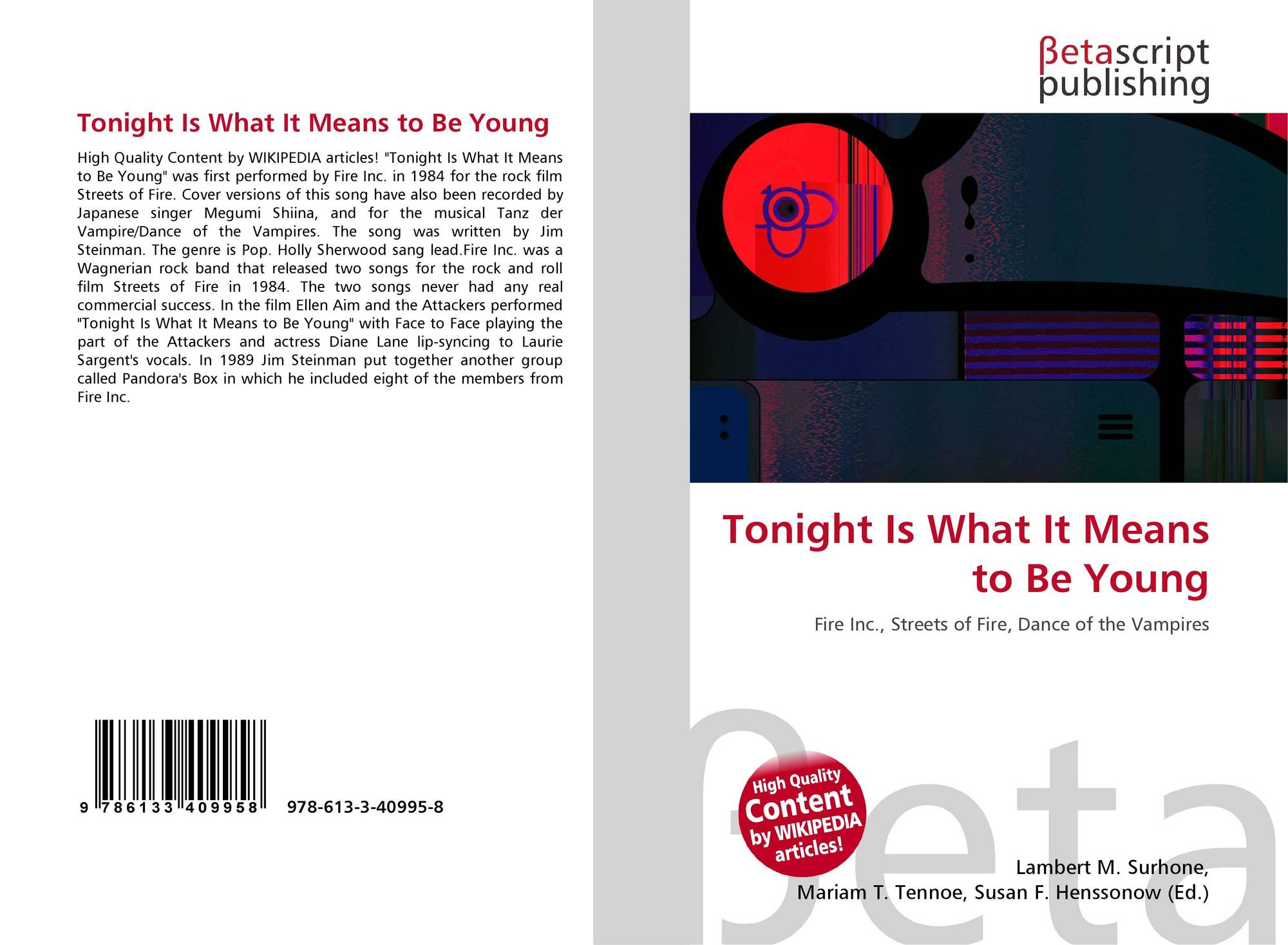 Tonight is what it means to be young