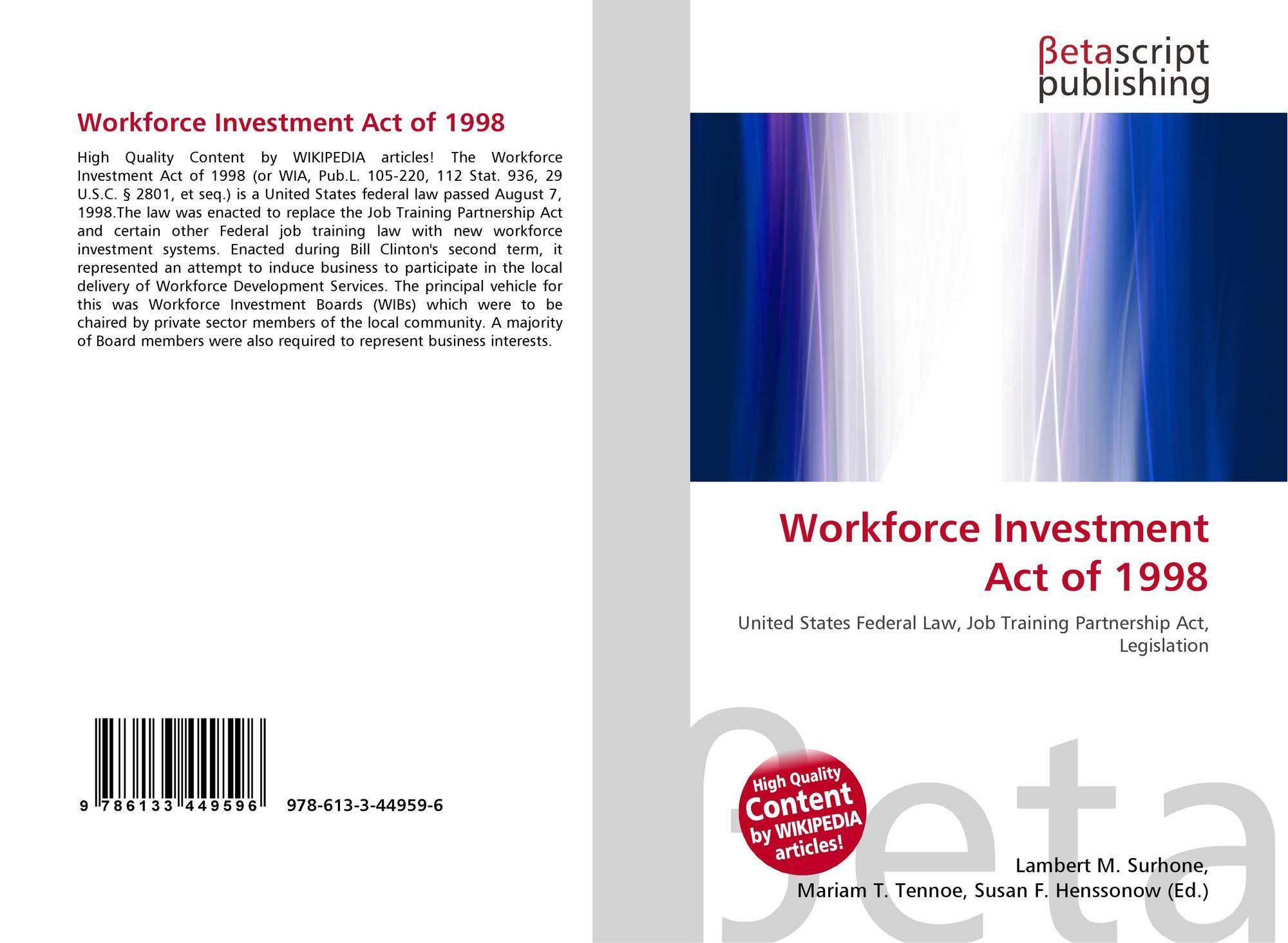 The workforce investment act of 1998 dalian hexing investment