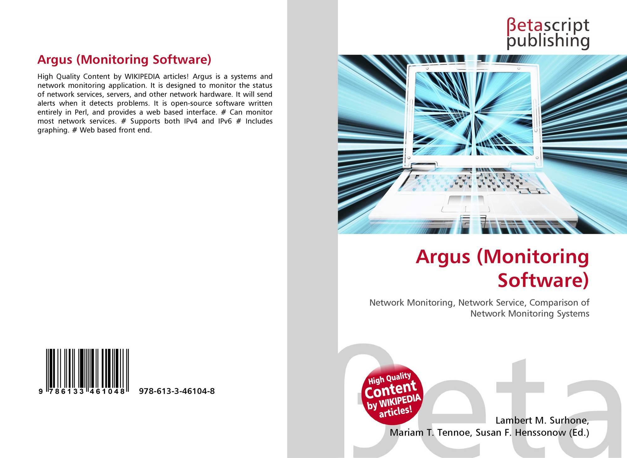 Argus (Monitoring Software), 978-613-3-46104-8, 6133461047
