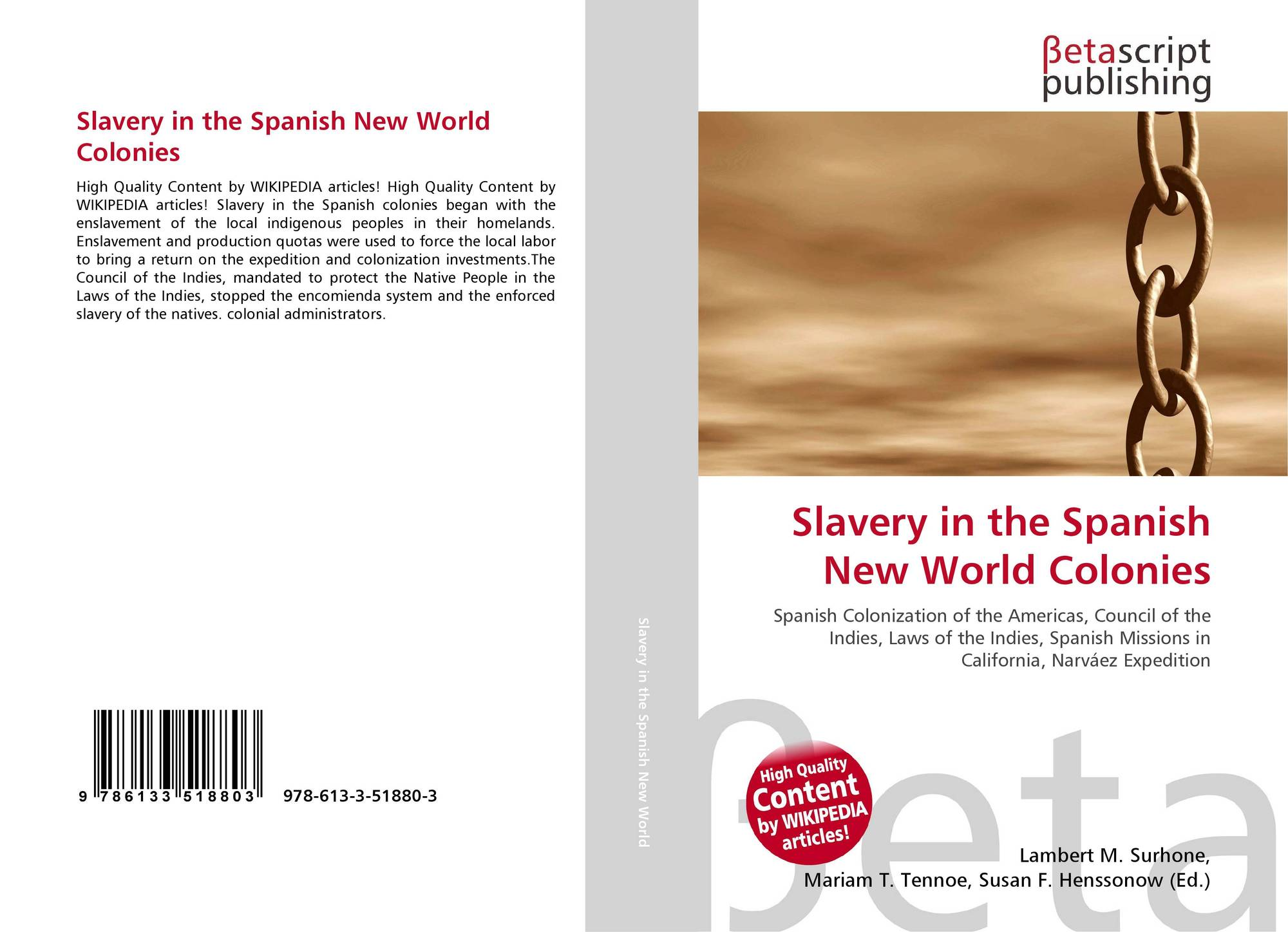 slavery in the new world Antecedents and models slavery is often termed the peculiar institution, but it was hardly peculiar to the united states almost every society in the history of the world has experienced slavery at one time or another.