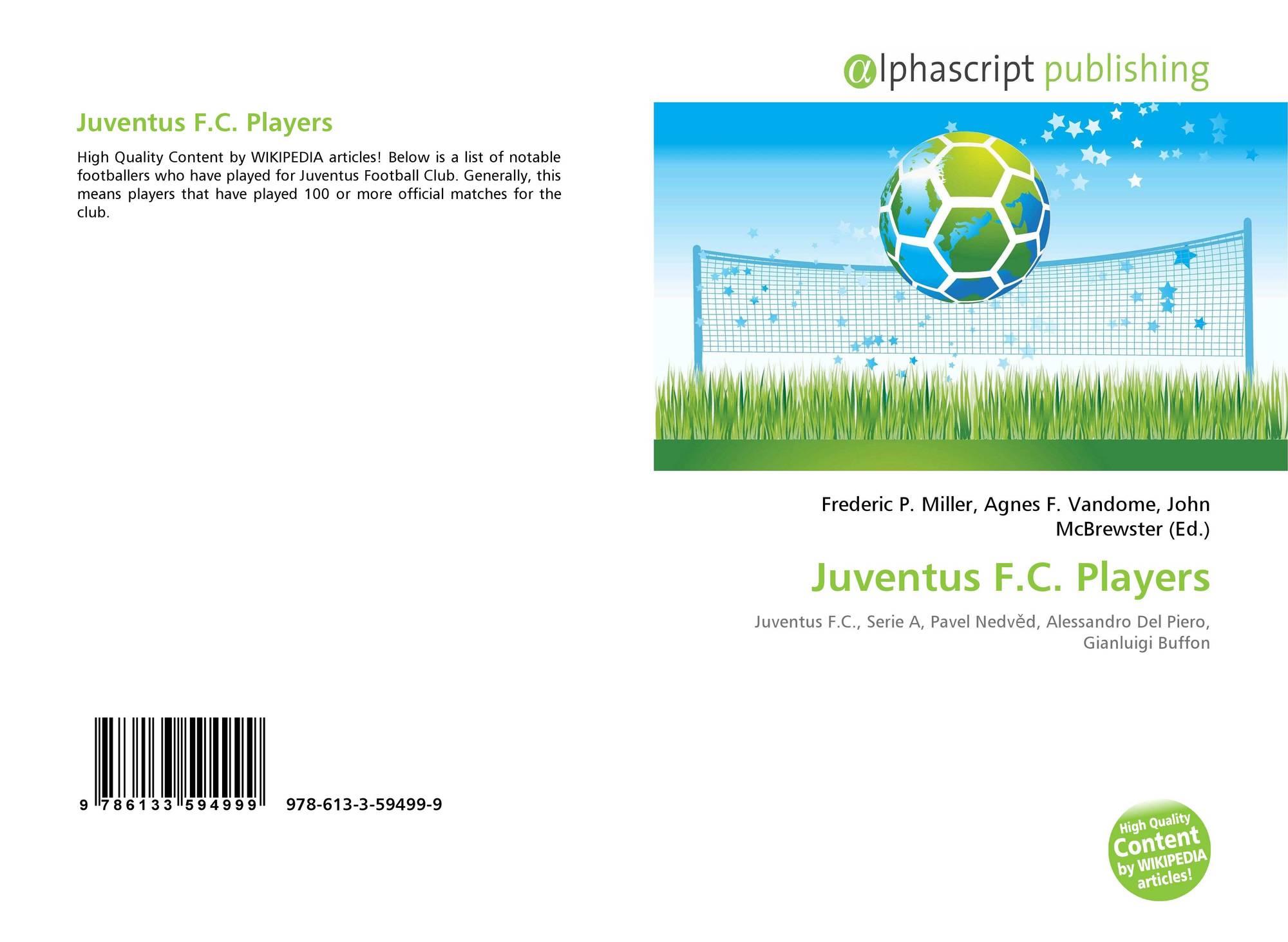 Juventus F.C. Players, 978-613-3-59499-9, 6133594993 ,9786133594999