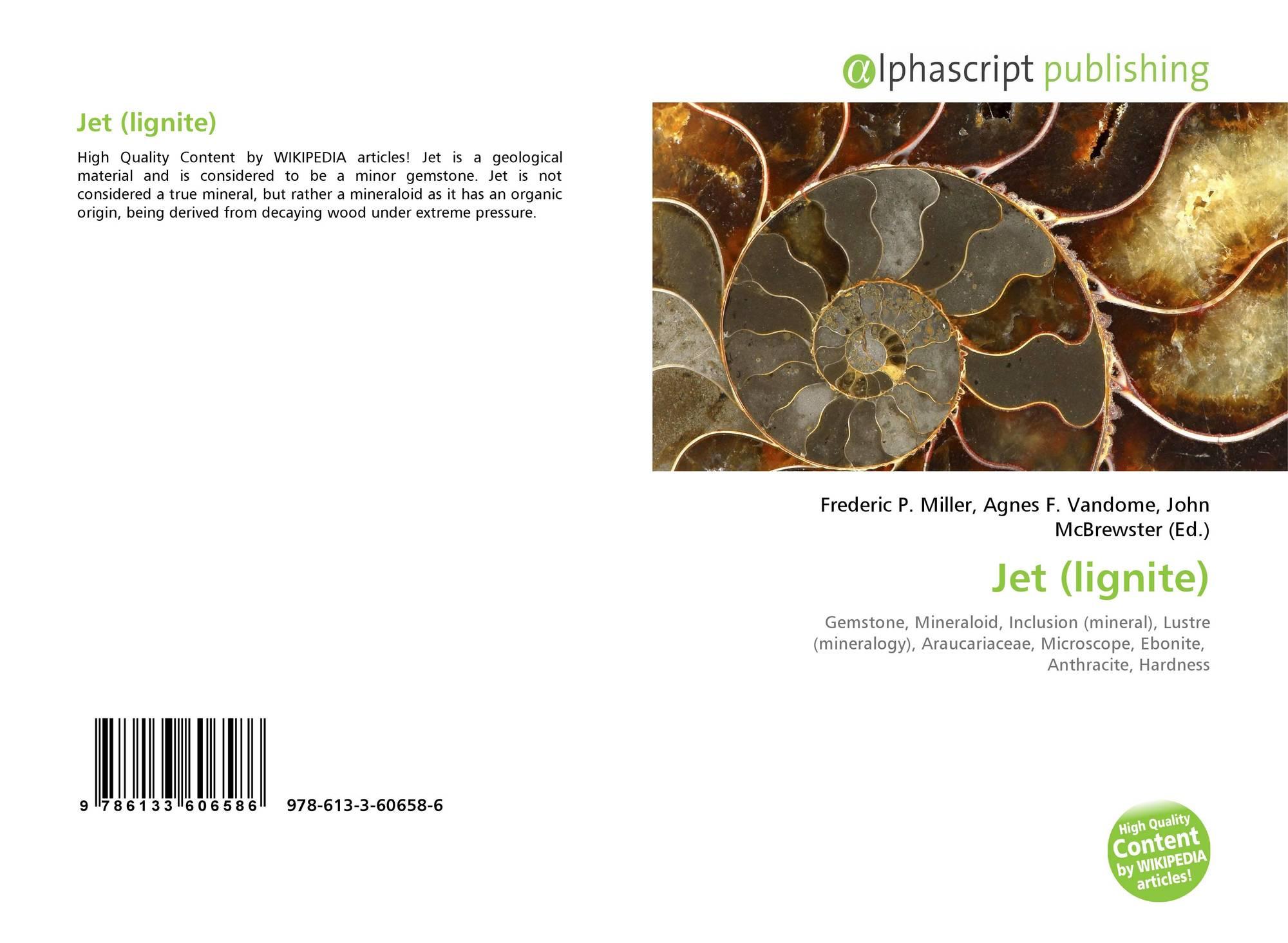 Jet Lignite 978 613 3 60658 6 6133606584 9786133606586