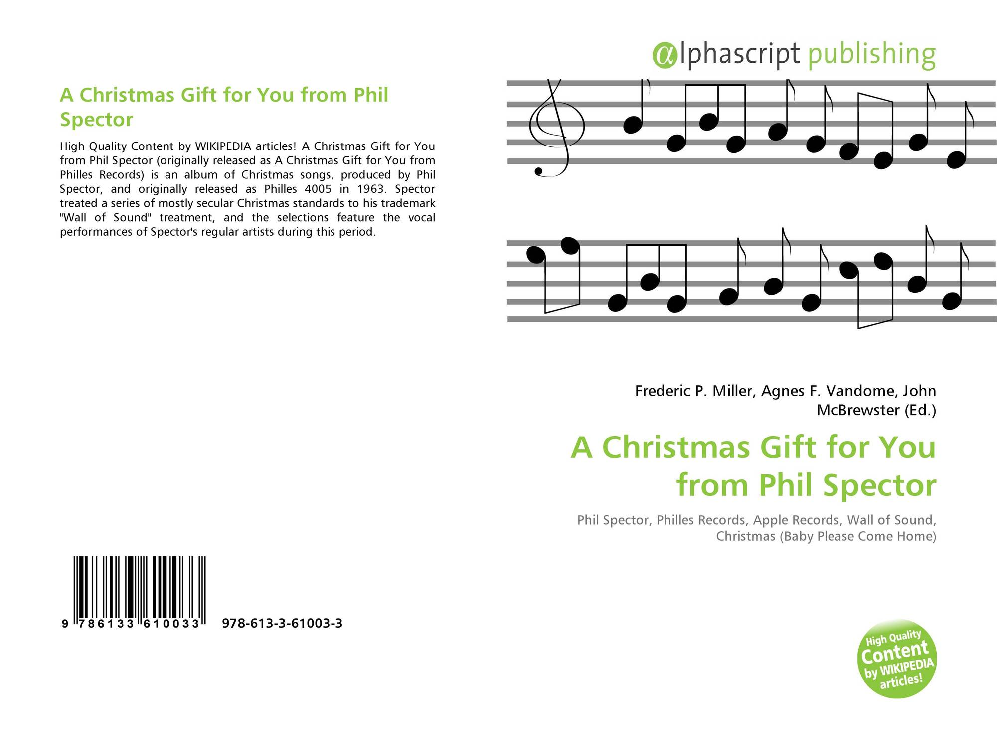 A Christmas Gift For You From Phil Spector.A Christmas Gift For You From Phil Spector 978 613 3 61003