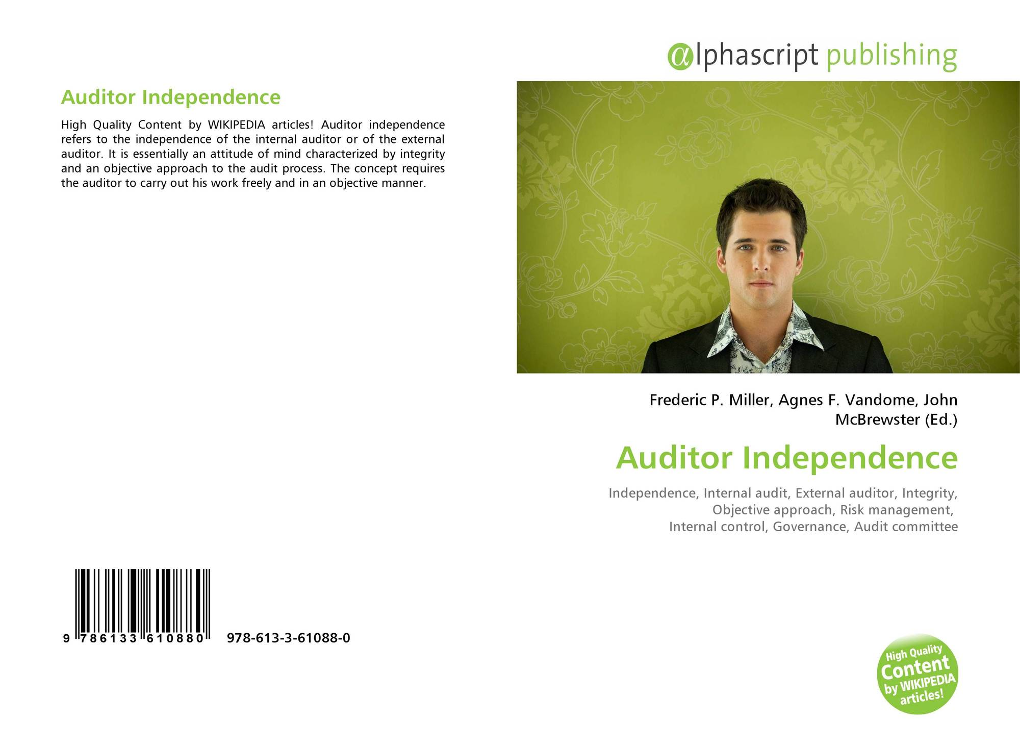 auditor independence Independence source: sas  circumstances which reasonable people might believe likely to influence independence to be independent, the auditor must be.