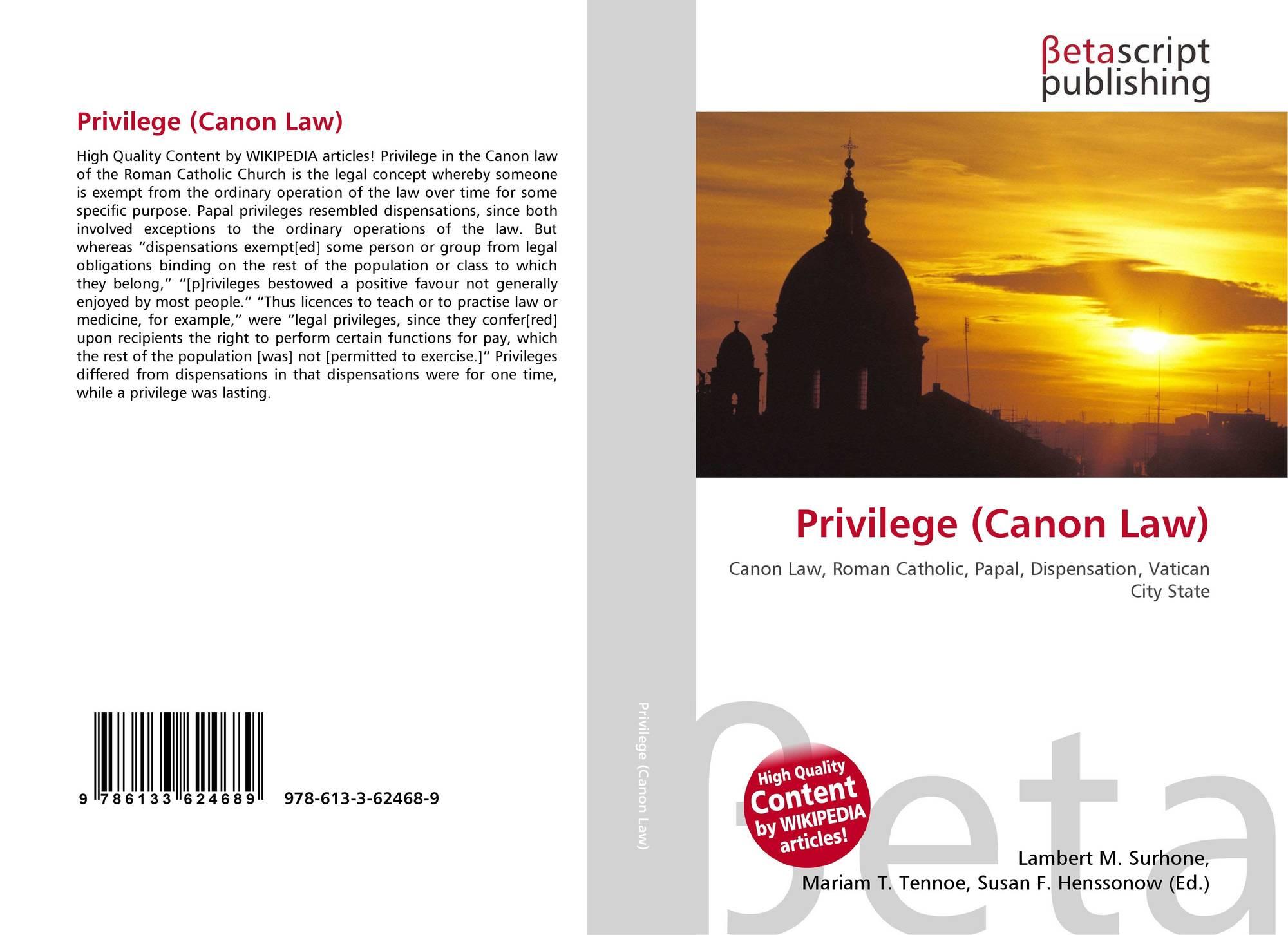 Privilege (Canon Law), 978-613-3-62468-9, 613362468X
