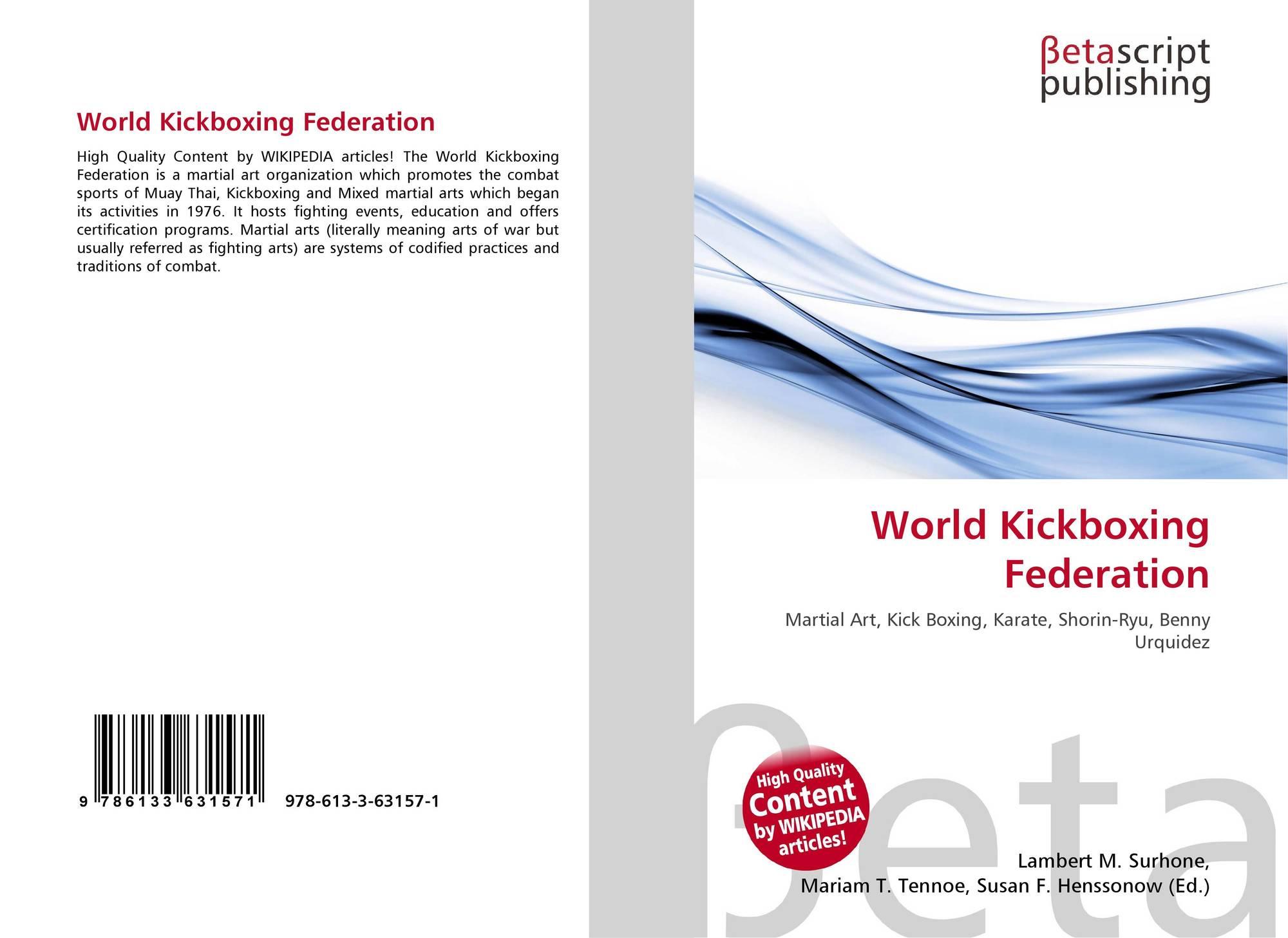 World Kickboxing Federation 978 613 3 63157 1 6133631570
