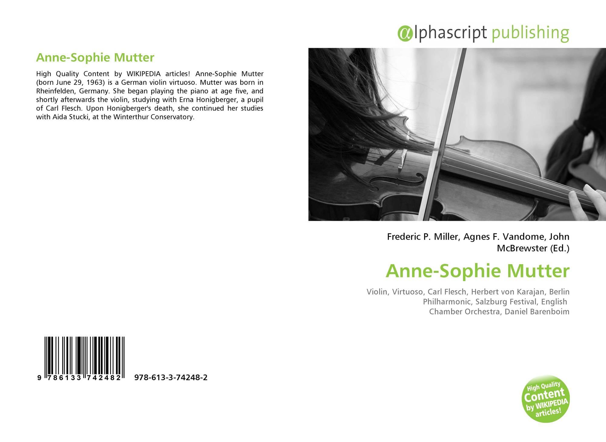 Anne-Sophie Mutter, 978-613-3-74248-2, 6133742488 ,9786133742482