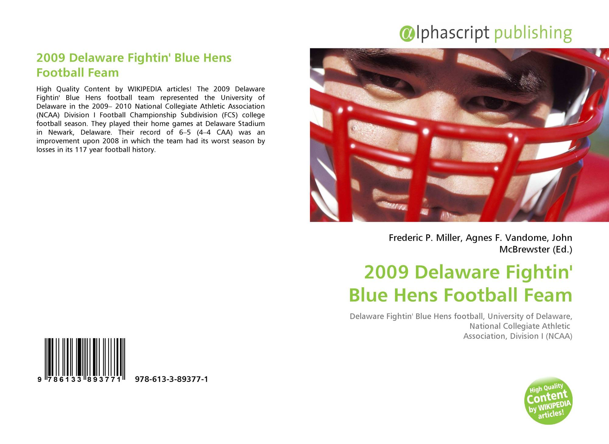 2009 Delaware Fightin Blue Hens Football Feam 978 613 3 89377 1