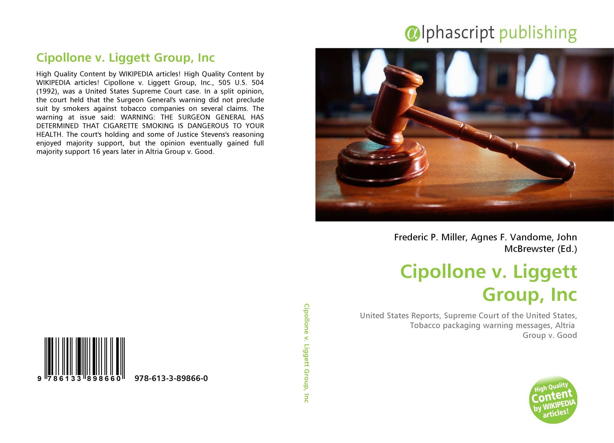 cipollone v liggett group Watch video smoking liability: cipollone vliggett three participants in argumentation before the supreme court in the case of cipollone v liggett group responded to questions from reporters outside the supreme court shortly after the case was heard by the court.