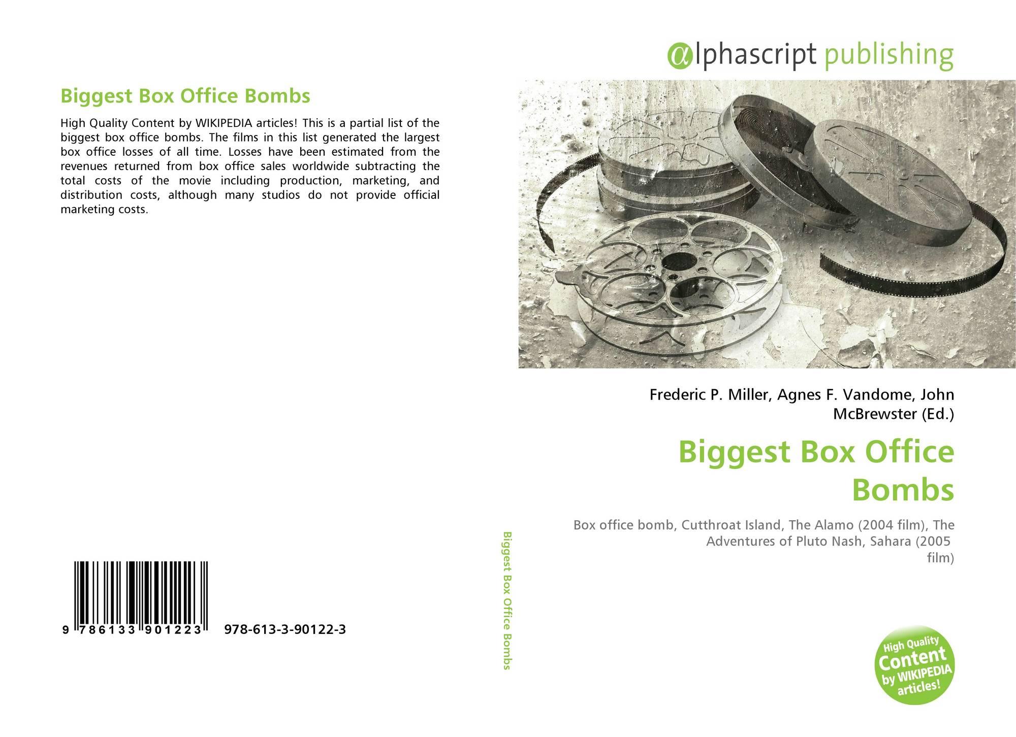 Biggest Box Office Bombs, 978-613-3-90122-3, 6133901225 ,9786133901223
