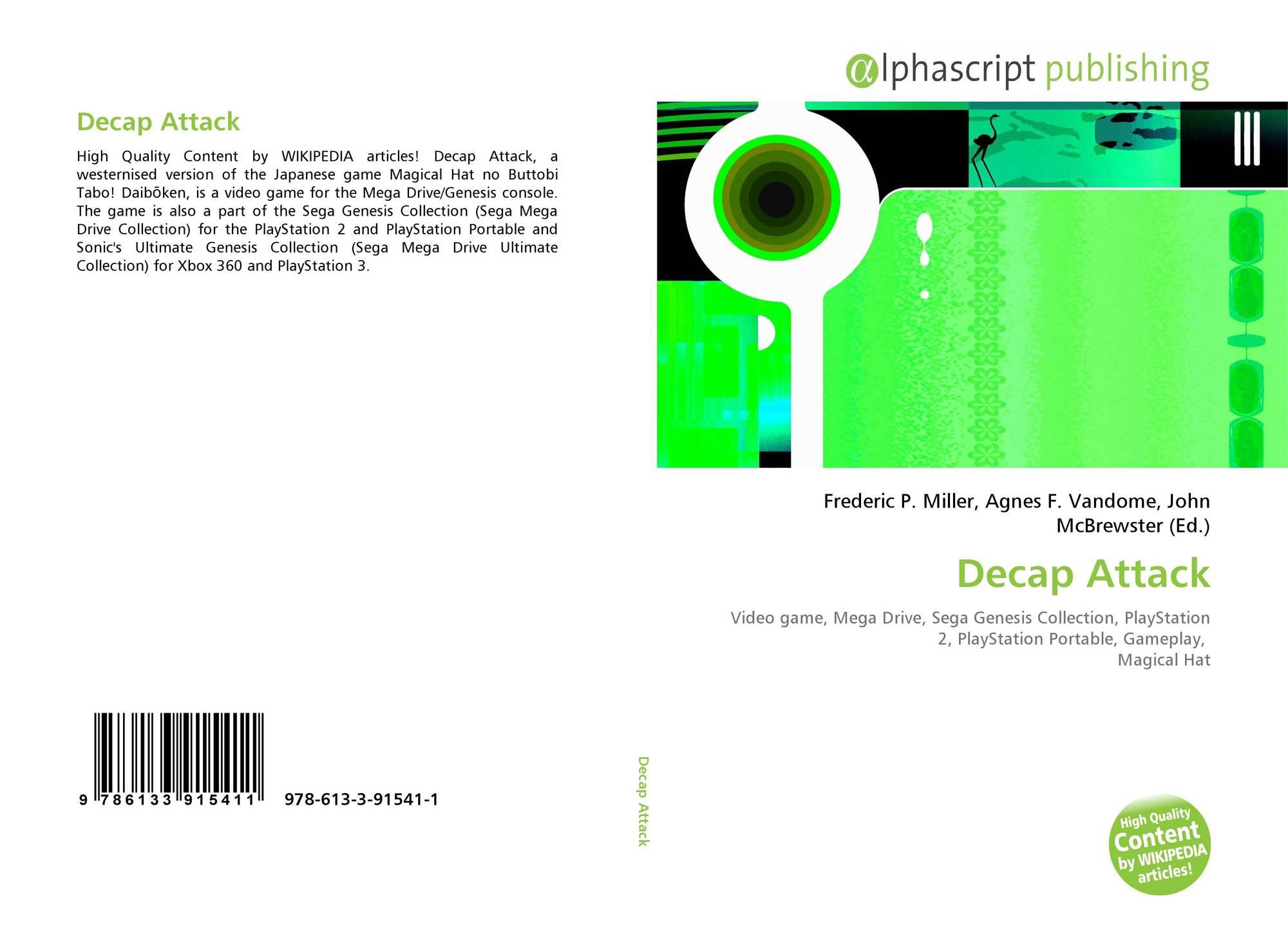 Decap Attack, 978-613-3-91541-1, 6133915412 ,9786133915411