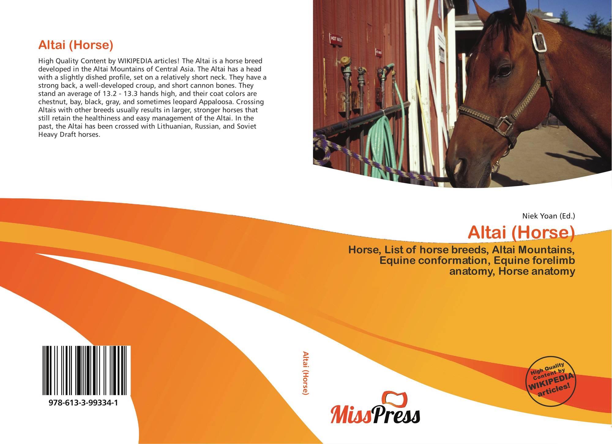 Altai (Horse), 978-613-3-99334-1, 6133993340 ,9786133993341