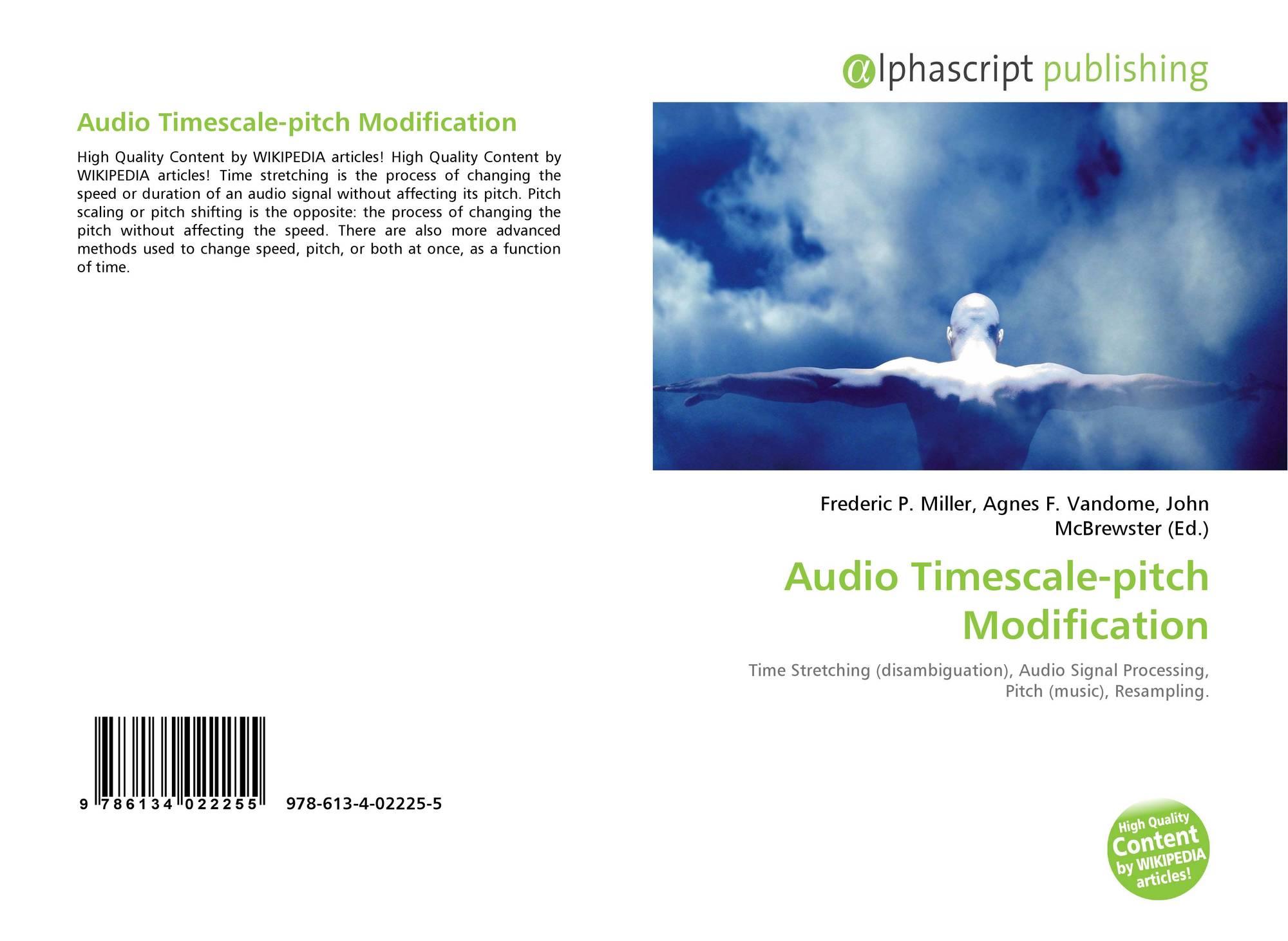 Audio Timescale-pitch Modification, 978-613-4-02225-5