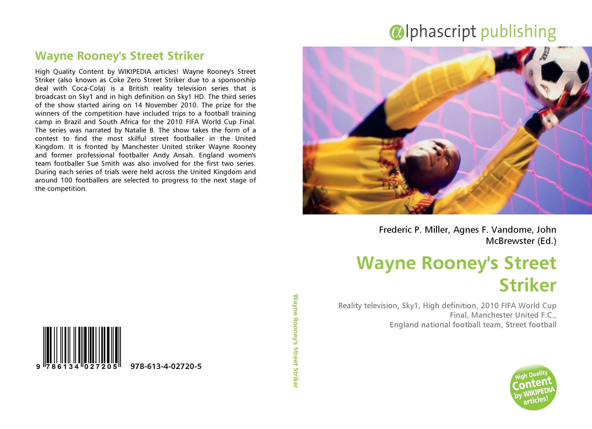 Wayne Rooney S Street Striker 978 613 4 02720 5 6134027200 9786134027205