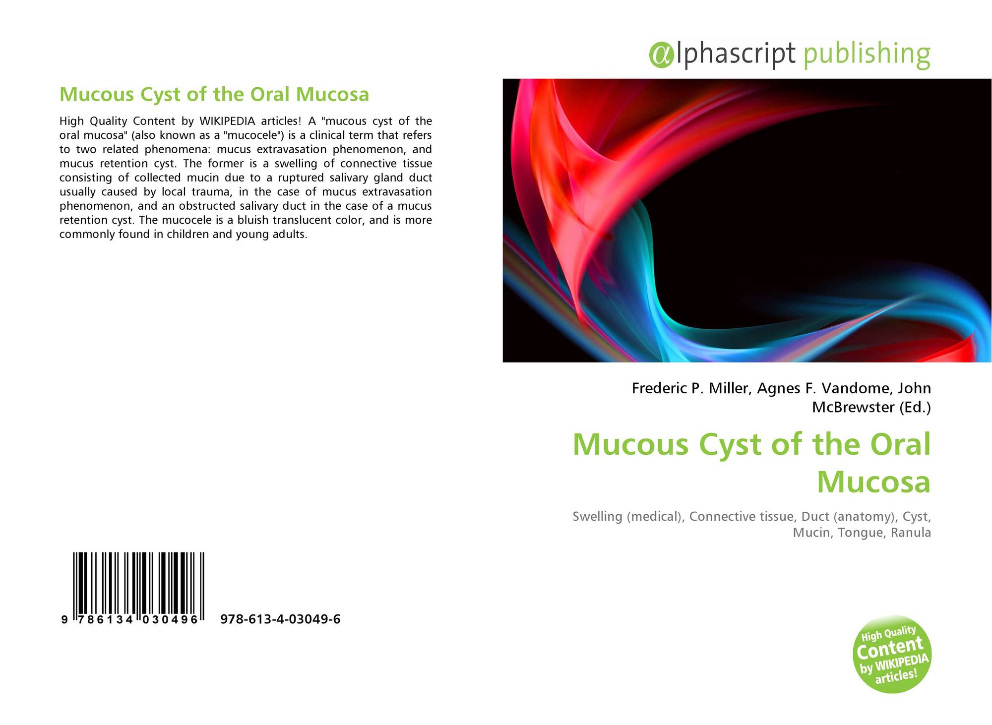 Mucous Cyst of the Oral Mucosa, 978-613-4-03049-6, 613403049X ...