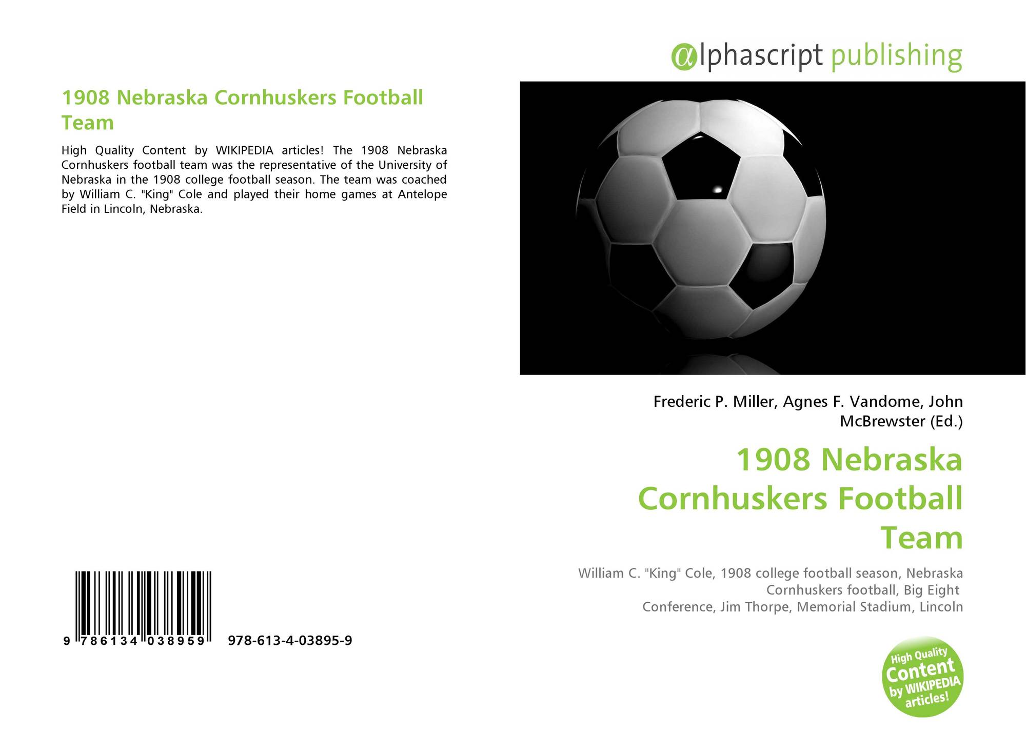 1b524edb1 Bookcover of 1908 Nebraska Cornhuskers Football Team. Omni badge  9307e2201e5f762643a64561af3456be64a87707602f96b92ef18a9bbcada116