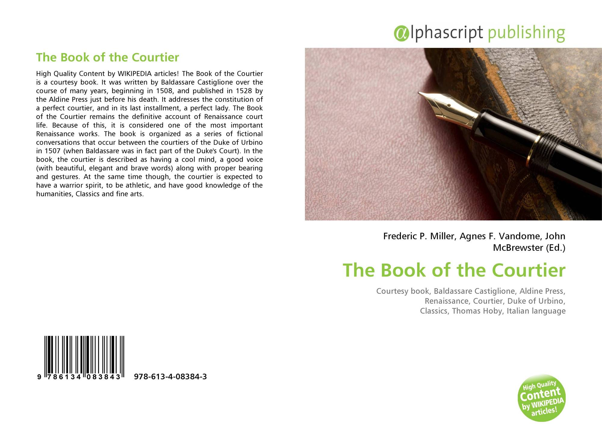 an analysis of courtiers in the book of the courtier by baldassare castiglione Baldassare castiglione's the book of the courtier exemplified italian renaissance humanist ideals by making use of the author's own memory of conversations in court at urbino.