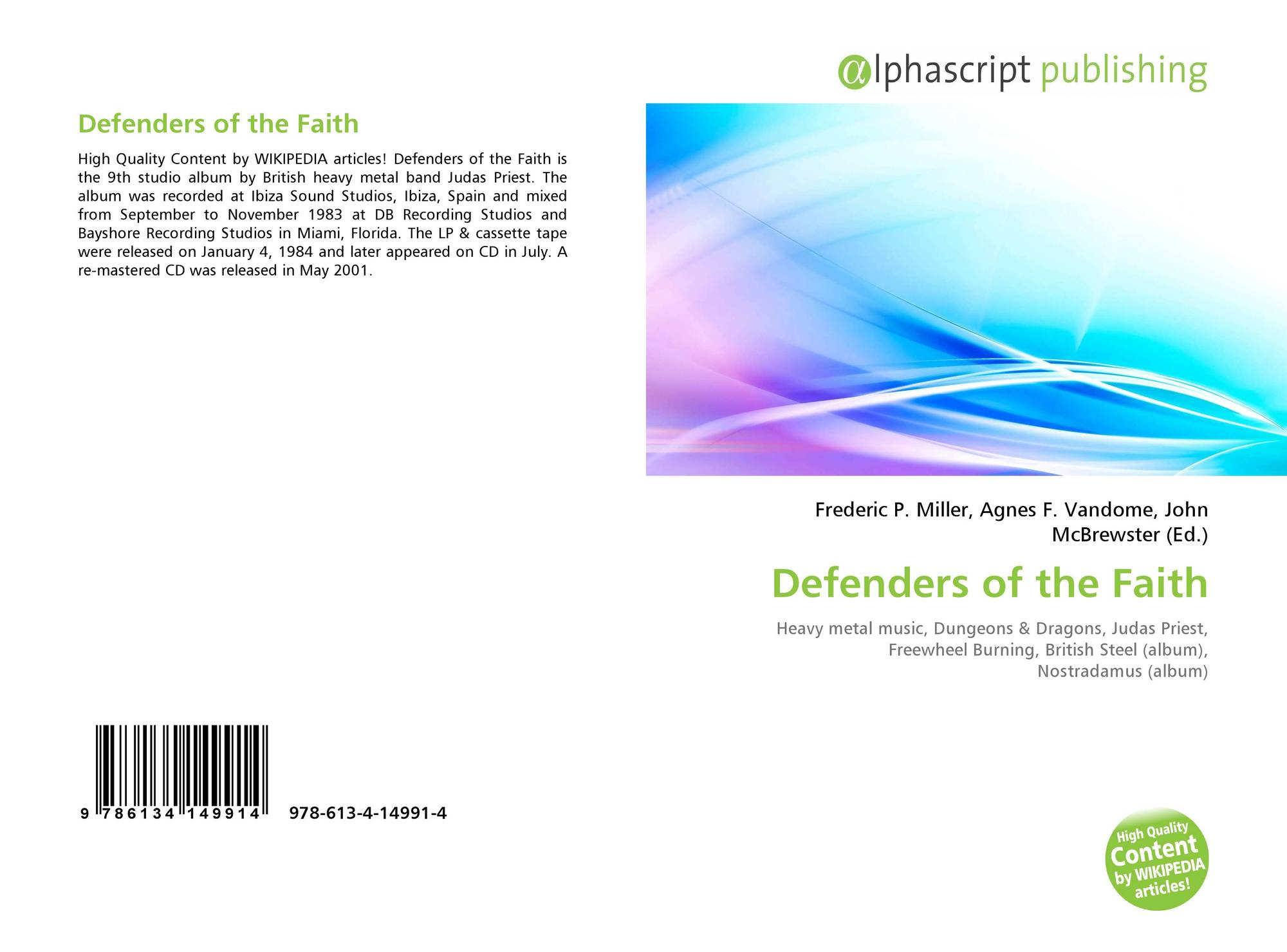 Defenders of the Faith, 978-613-4-14991-4, 6134149918 ,9786134149914