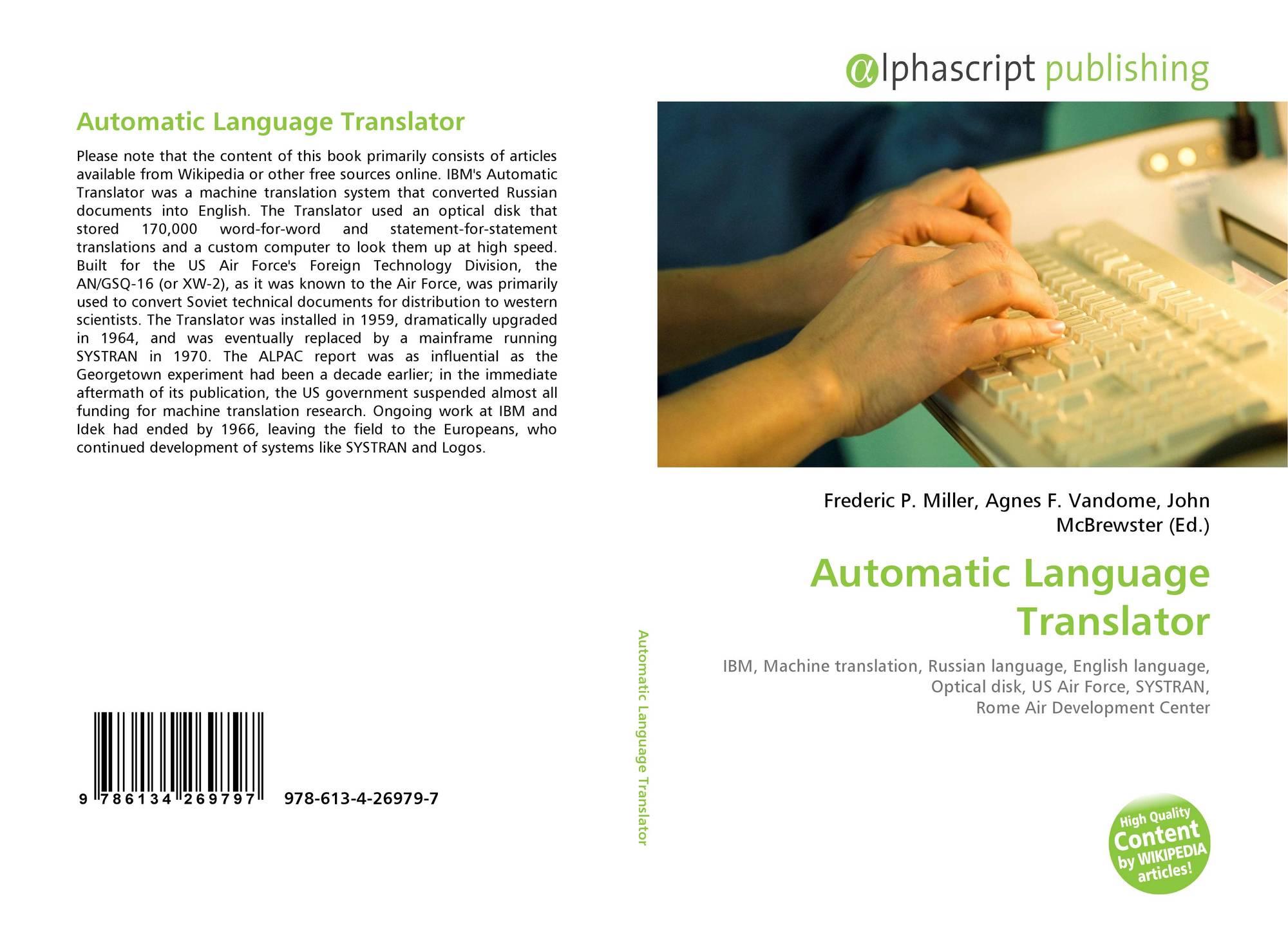 Automatic Language Translator, 978-613-4-26979-7, 6134269794