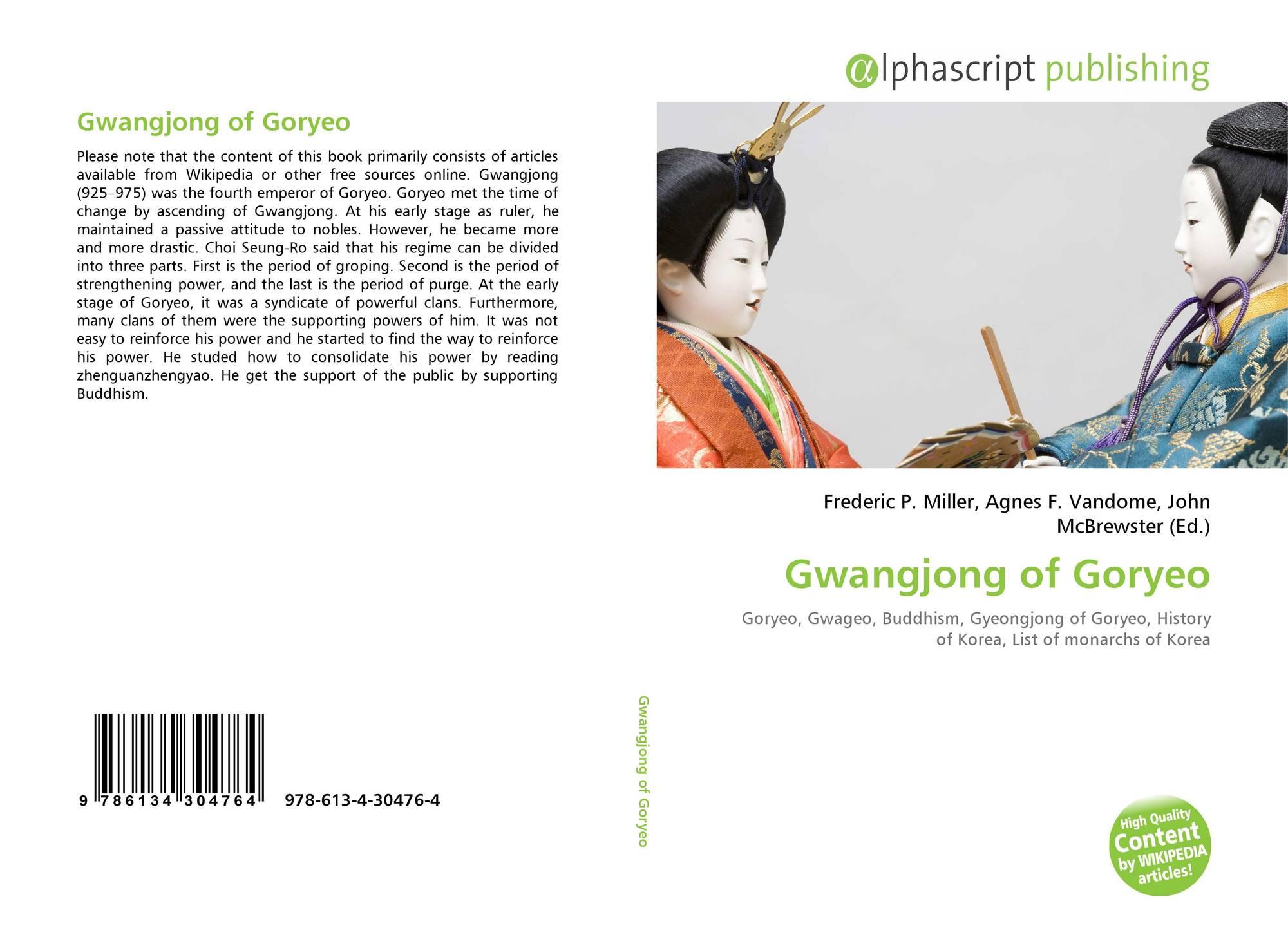 Gwangjong of Goryeo, 978-613-4-30476-4, 613430476X ,9786134304764