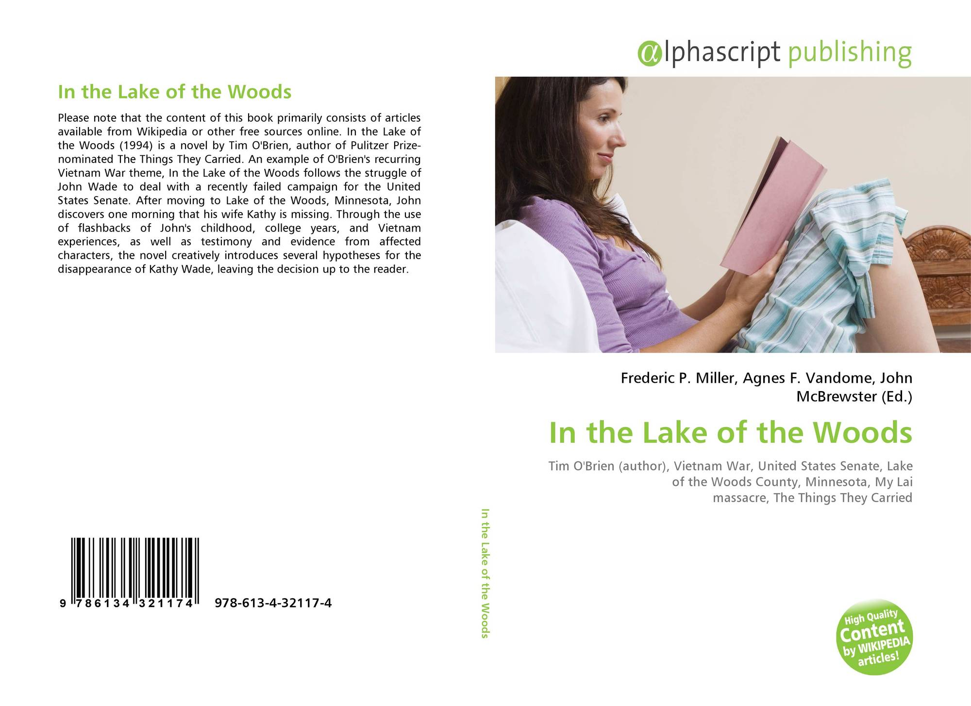 in the lake of the woods essay essay In the lake of the woods is also about ghosts, personal and national, and about the impossibility of escaping them the central character, john.