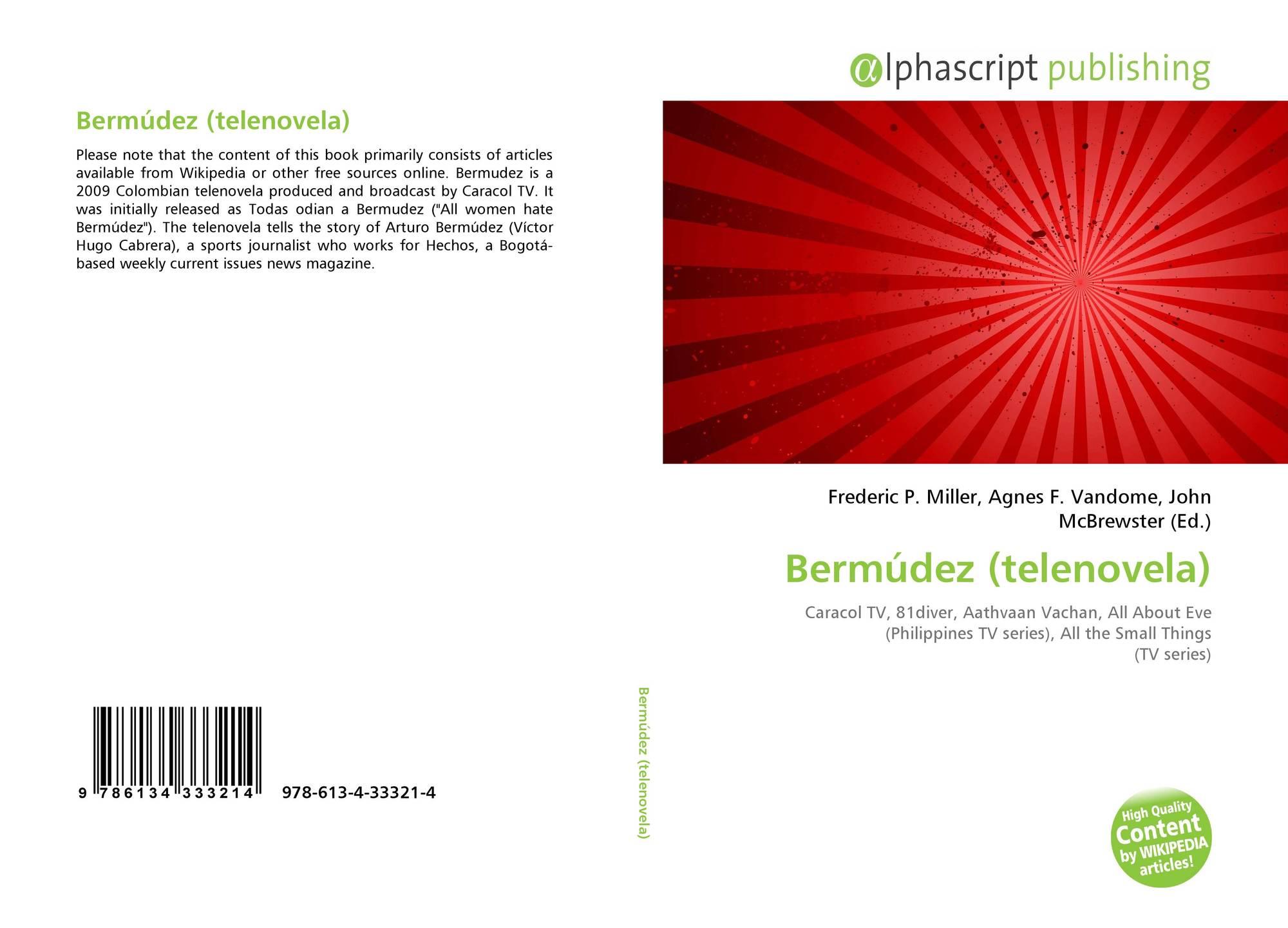Bermúdez Telenovela 978 613 4 33321 4 6134333212 9786134333214