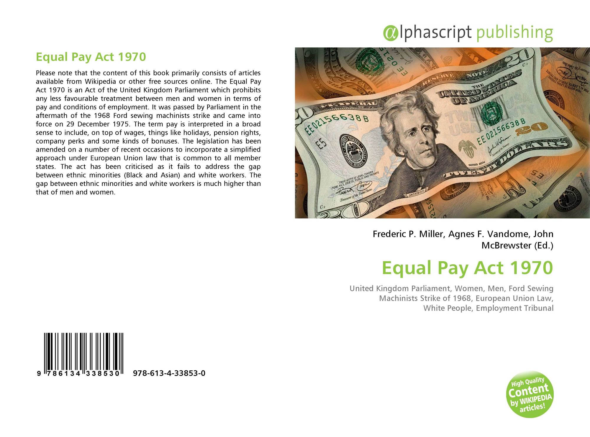 the equal pay act 1970 essay The act is intended to simplify the law by bringing together existing anti- discrimination legislations, such as, the equal pay act (1970), the sex  discrimination act.