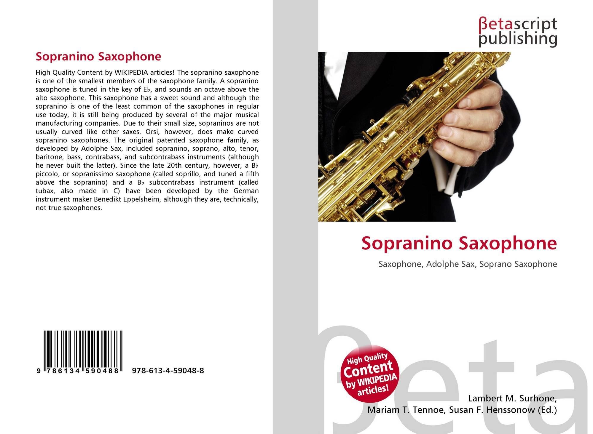 Sopranino Saxophone, 978-613-4-59048-8, 6134590487 ,9786134590488