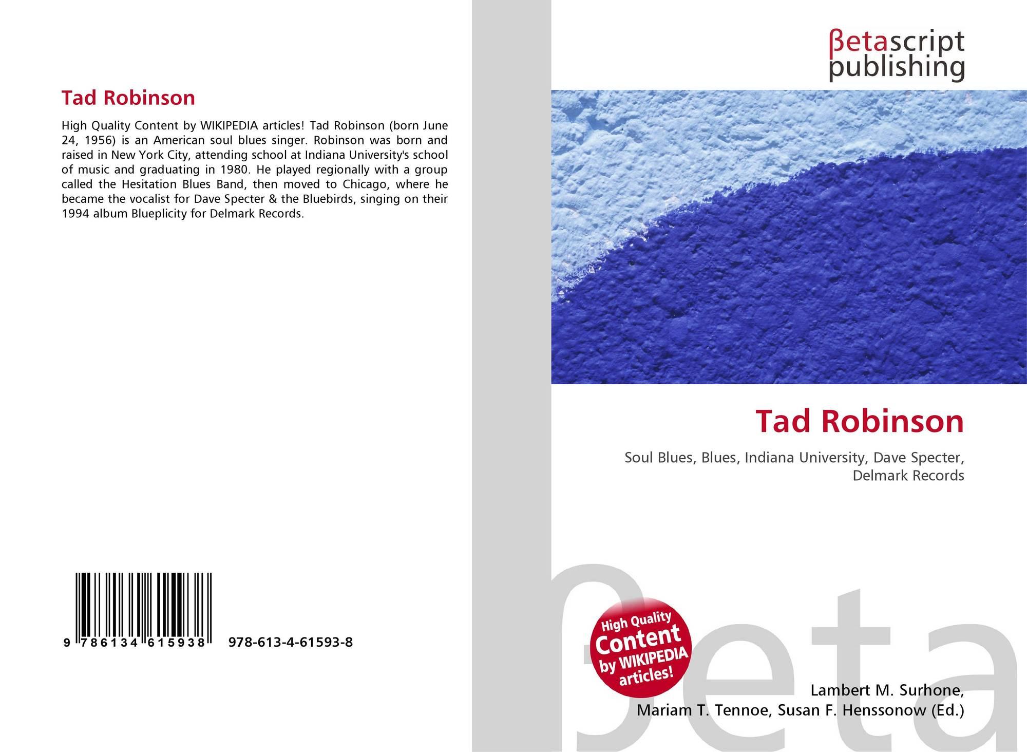 Tad Robinson, 978-613-4-61593-8, 6134615935 ,9786134615938