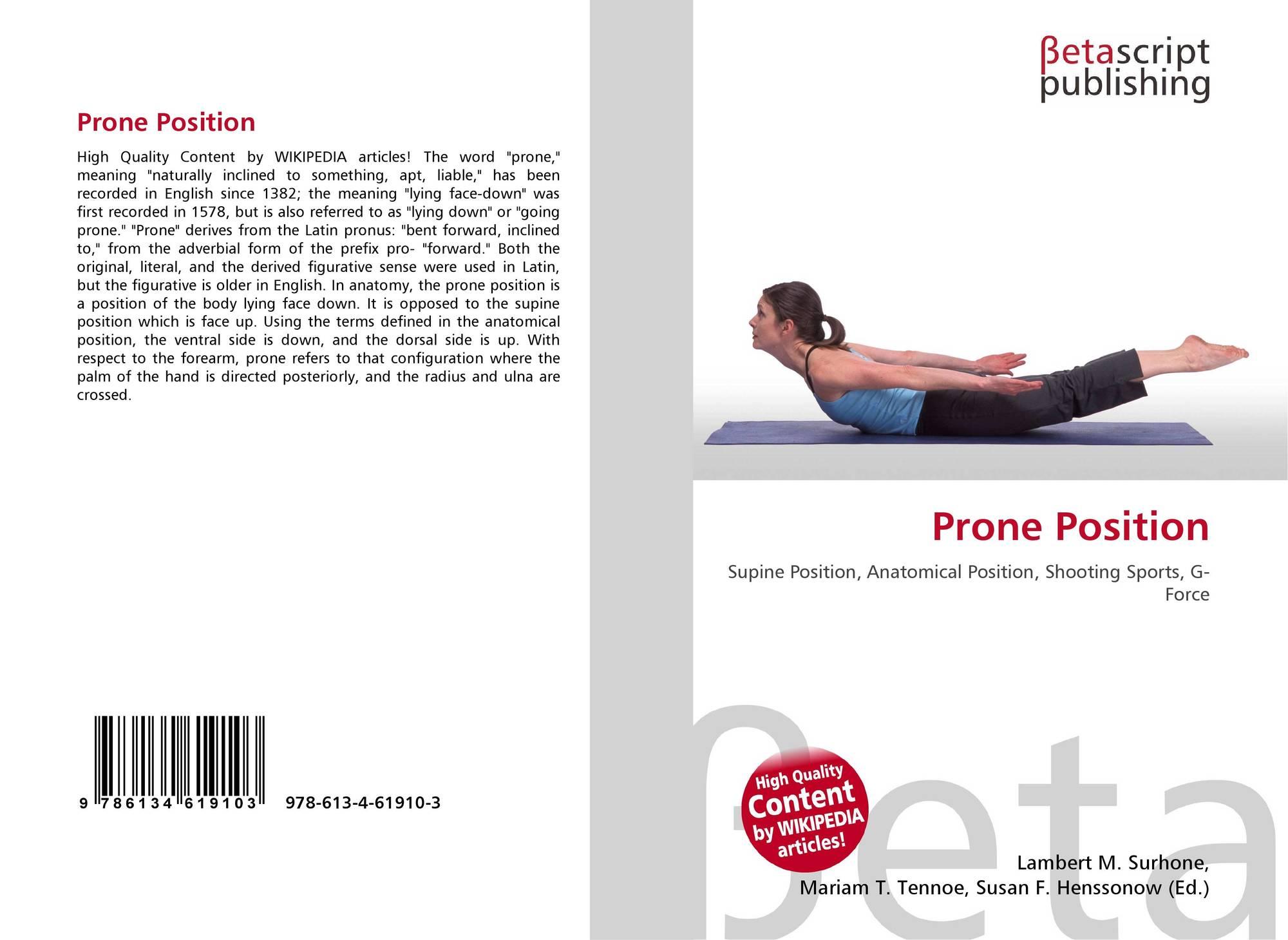 Prone Position, 978-613-4-61910-3, 6134619108 ,9786134619103