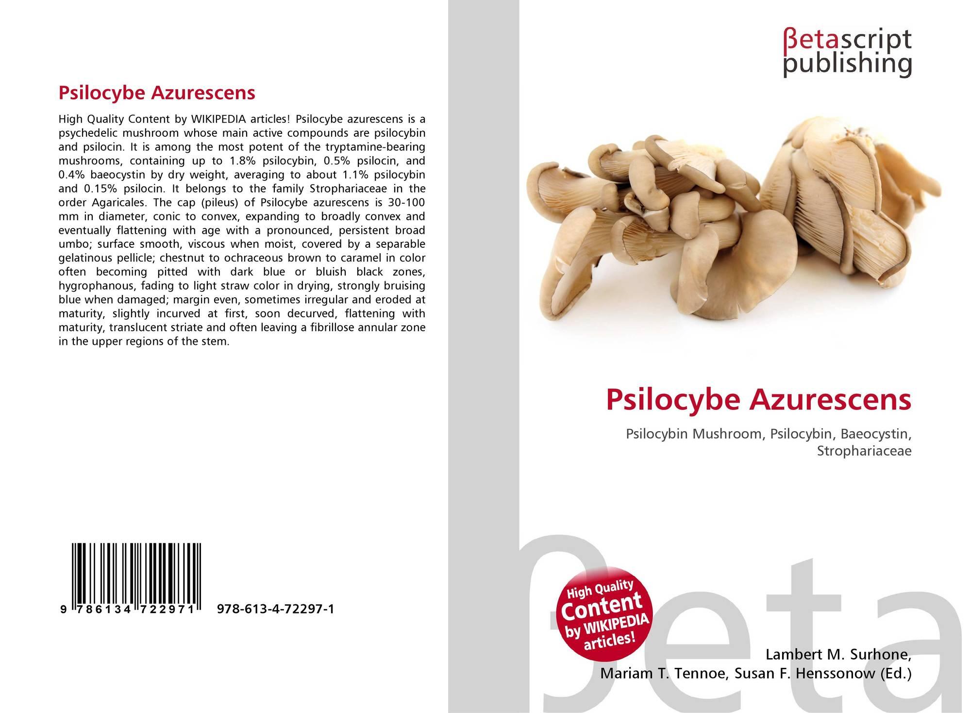 Psilocybe Azurescens, 978-613-4-72297-1, 6134722979 ,9786134722971