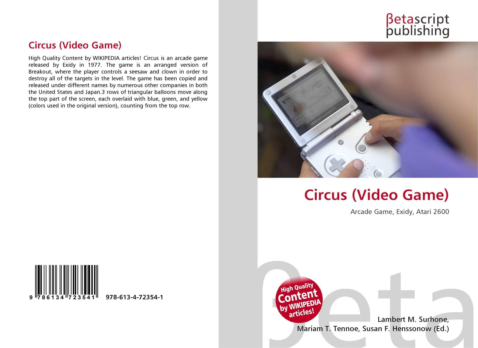 Circus Video Game 978 613 4 72354 1 6134723541 9786134723541