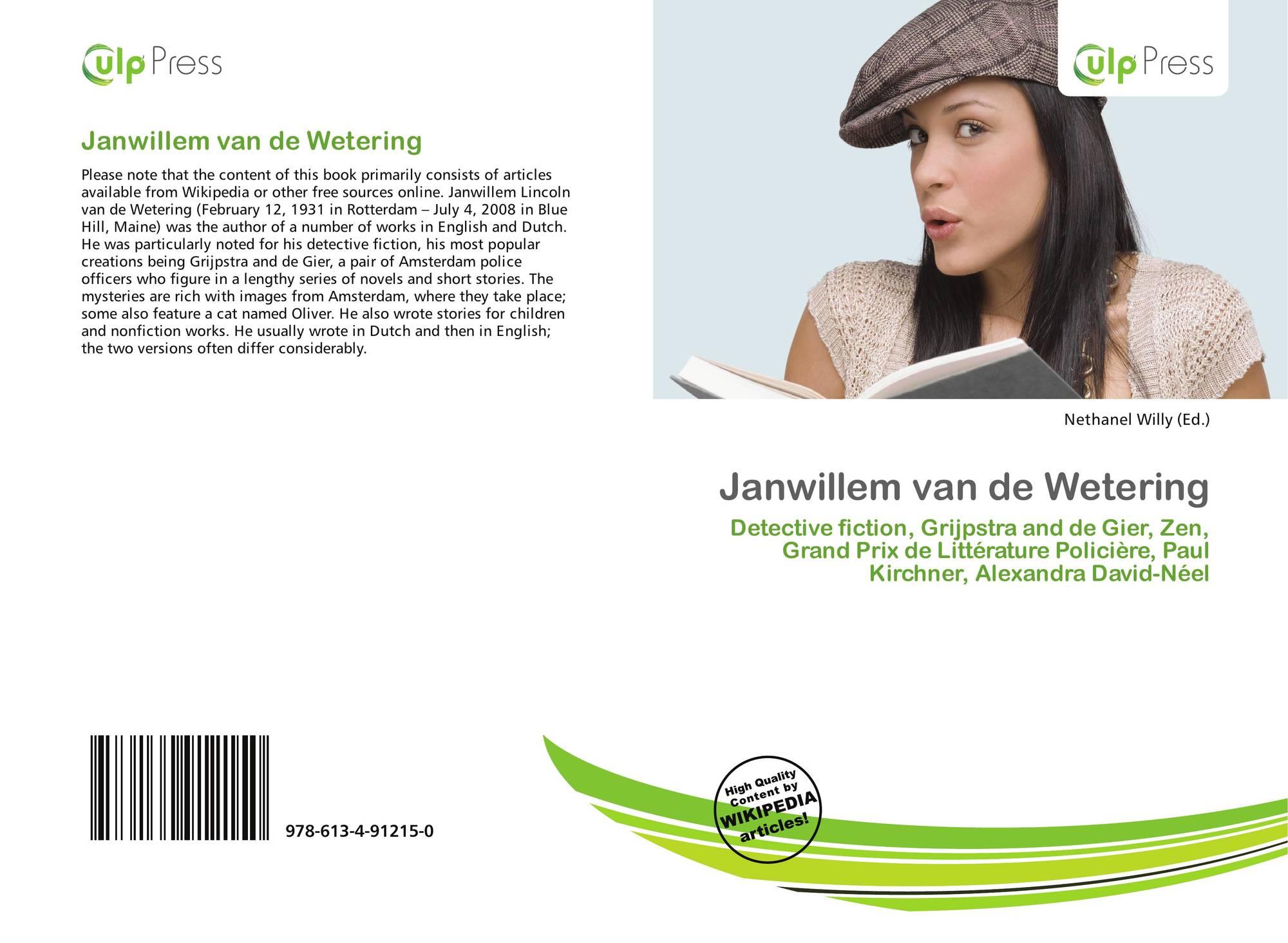 Janwillem Van De Wetering 978 613 4 91215 0 6134912158