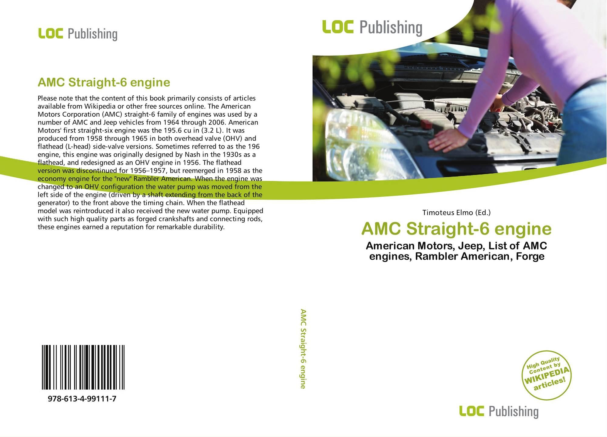 AMC Straight-6 engine, 978-613-4-99111-7, 6134991112