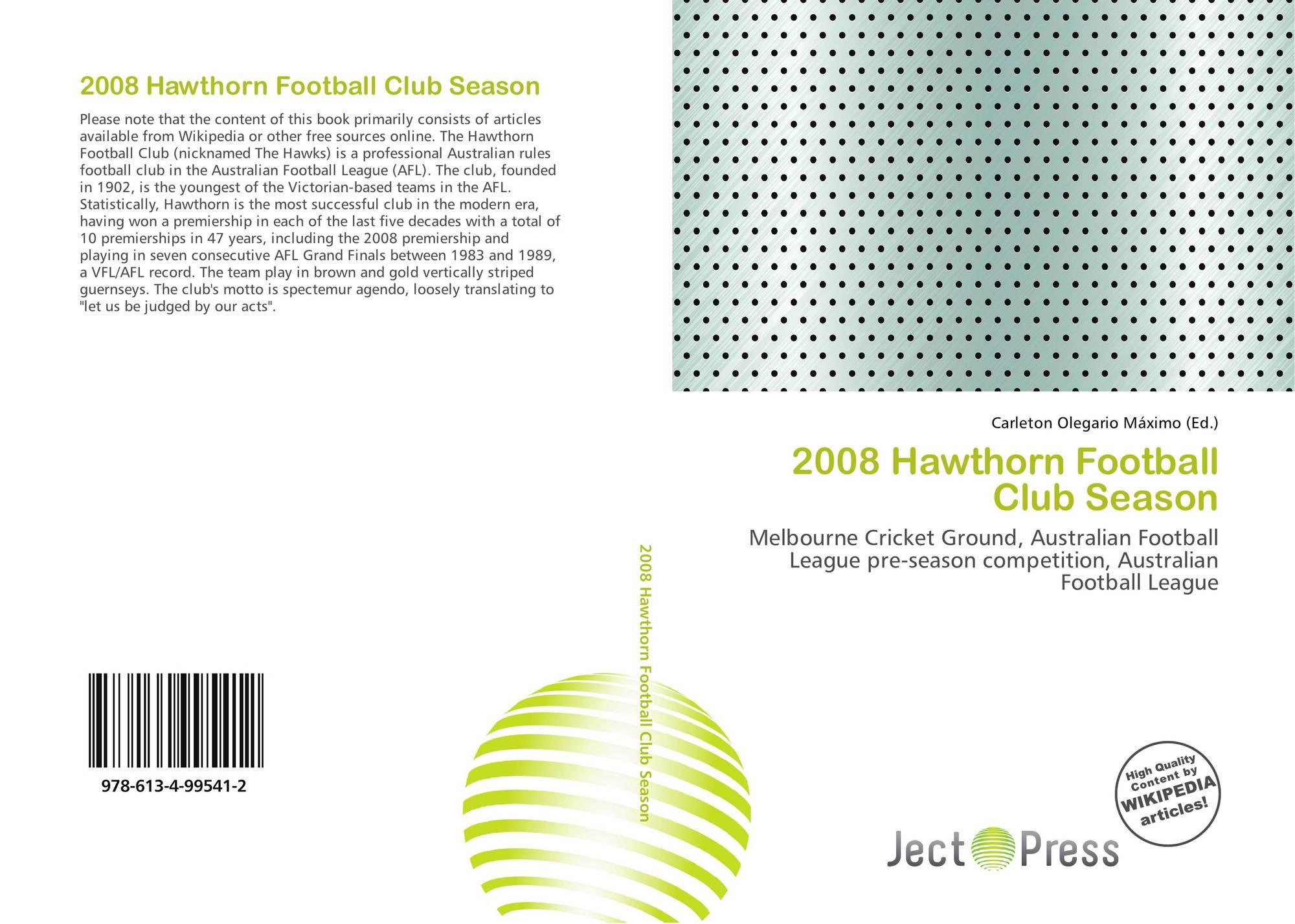 2008 Hawthorn Football Club Season, 978-613-4-99541-2, 613499541X